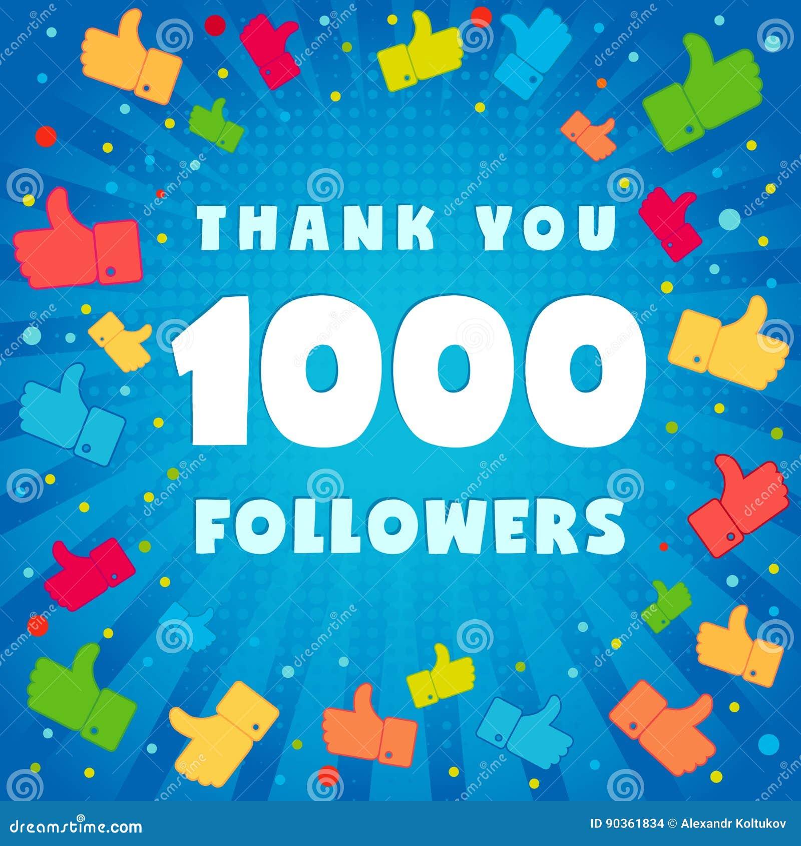 1k thank you followers