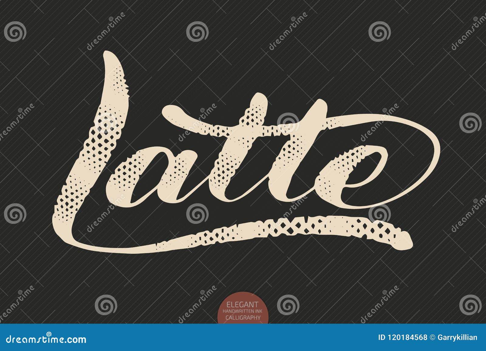 Kaffebokstäver Dragen kalligrafiLatte för vektor hand Elegant modern kalligrafifärgpulverillustration Typografiaffisch på
