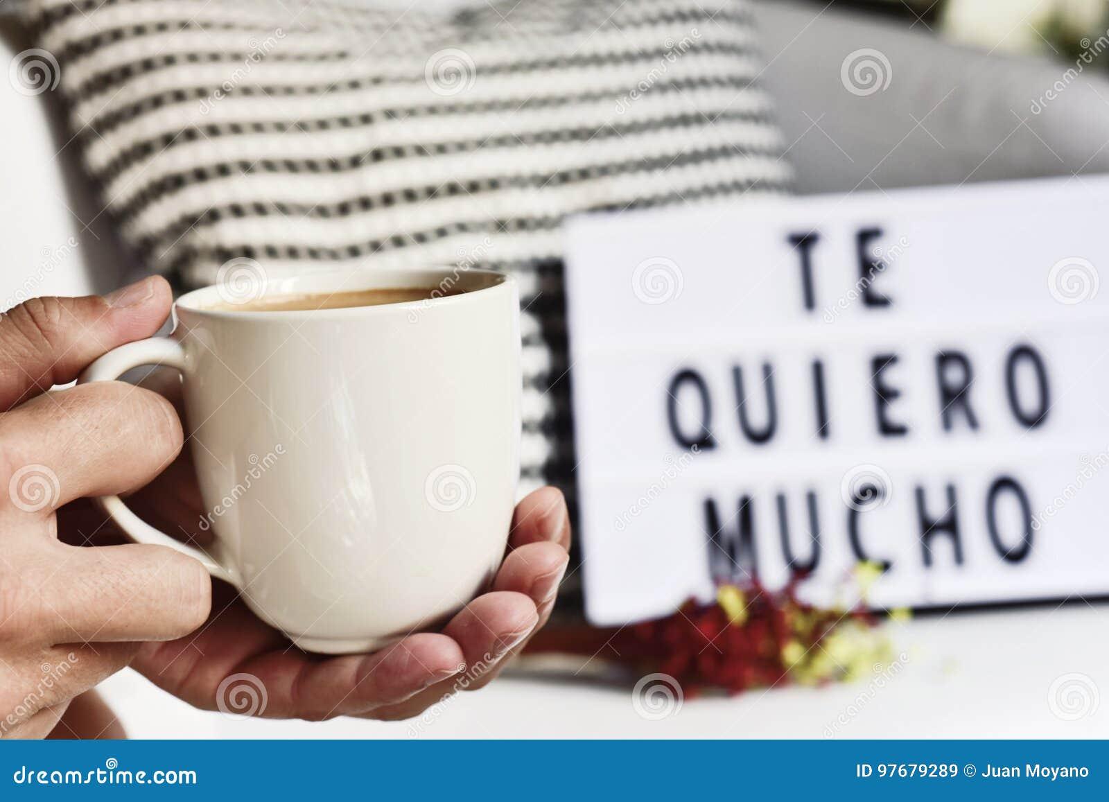 Kaffee und Text ich liebe dich soviel auf spanisch