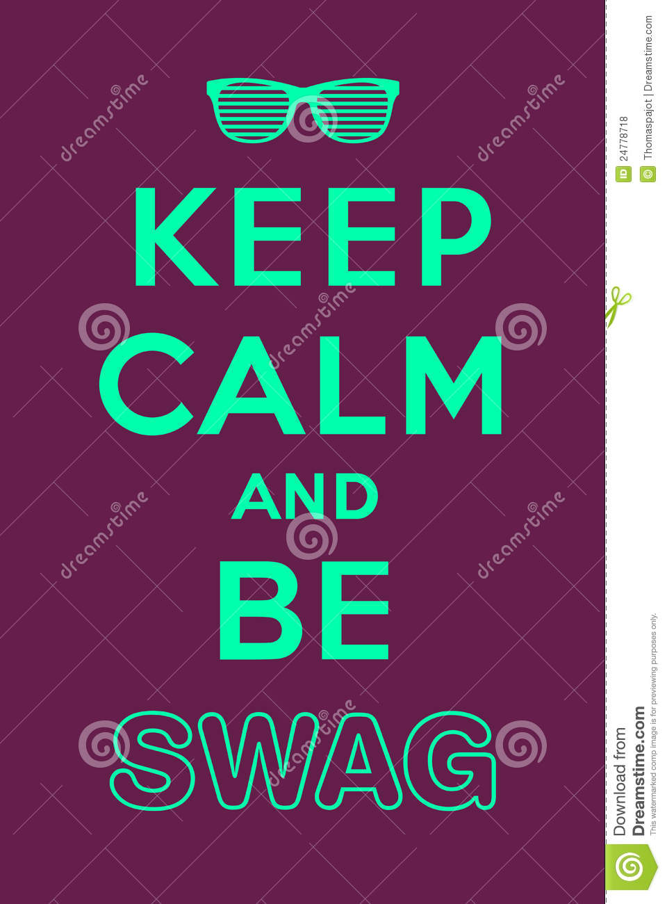 Keep Calm And Be Swag Stock Vector Illustration Of Kanye