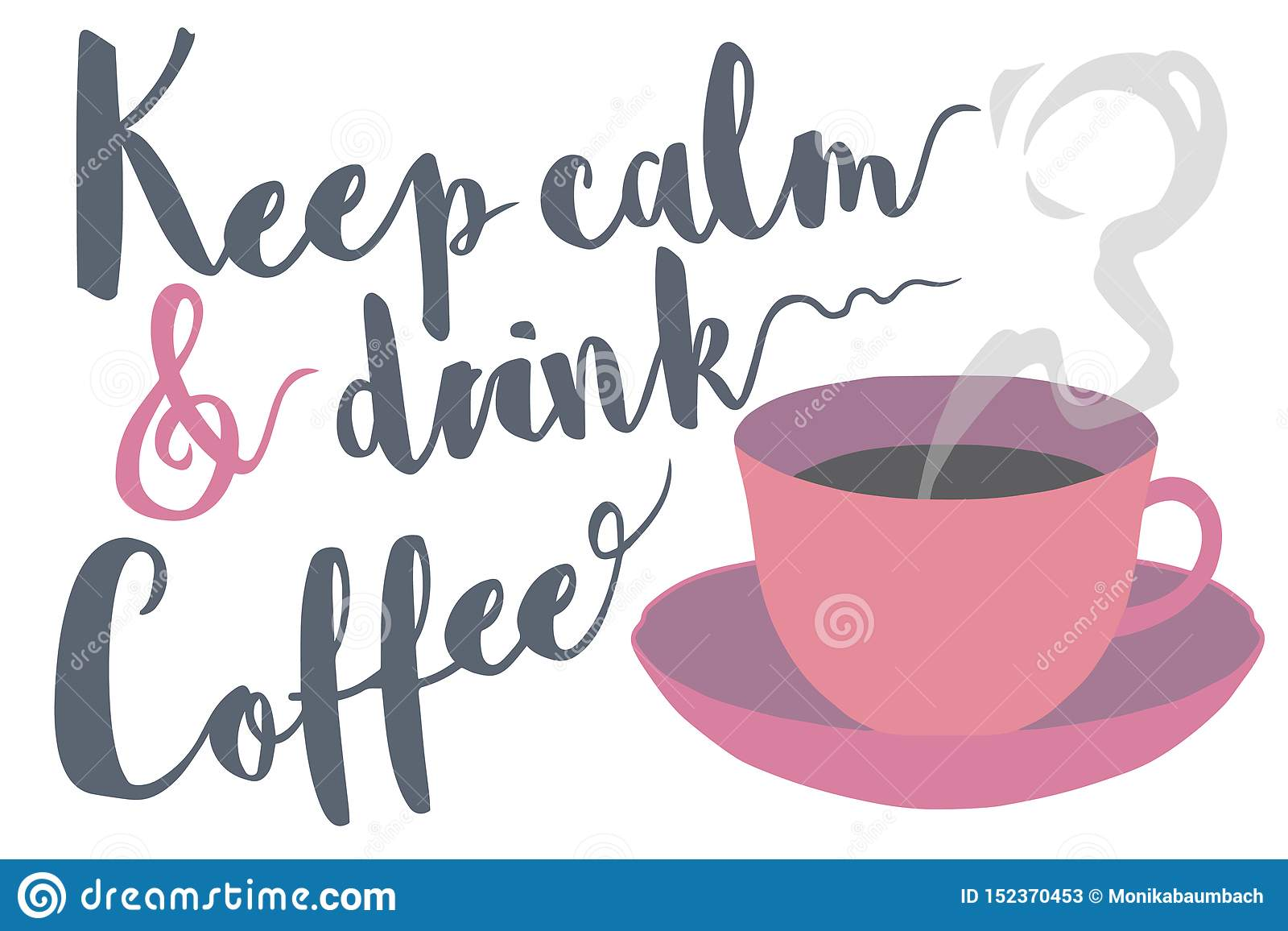 With Steaming Drink And Saying Coffee Typography Keep Calm TKF35uJl1c