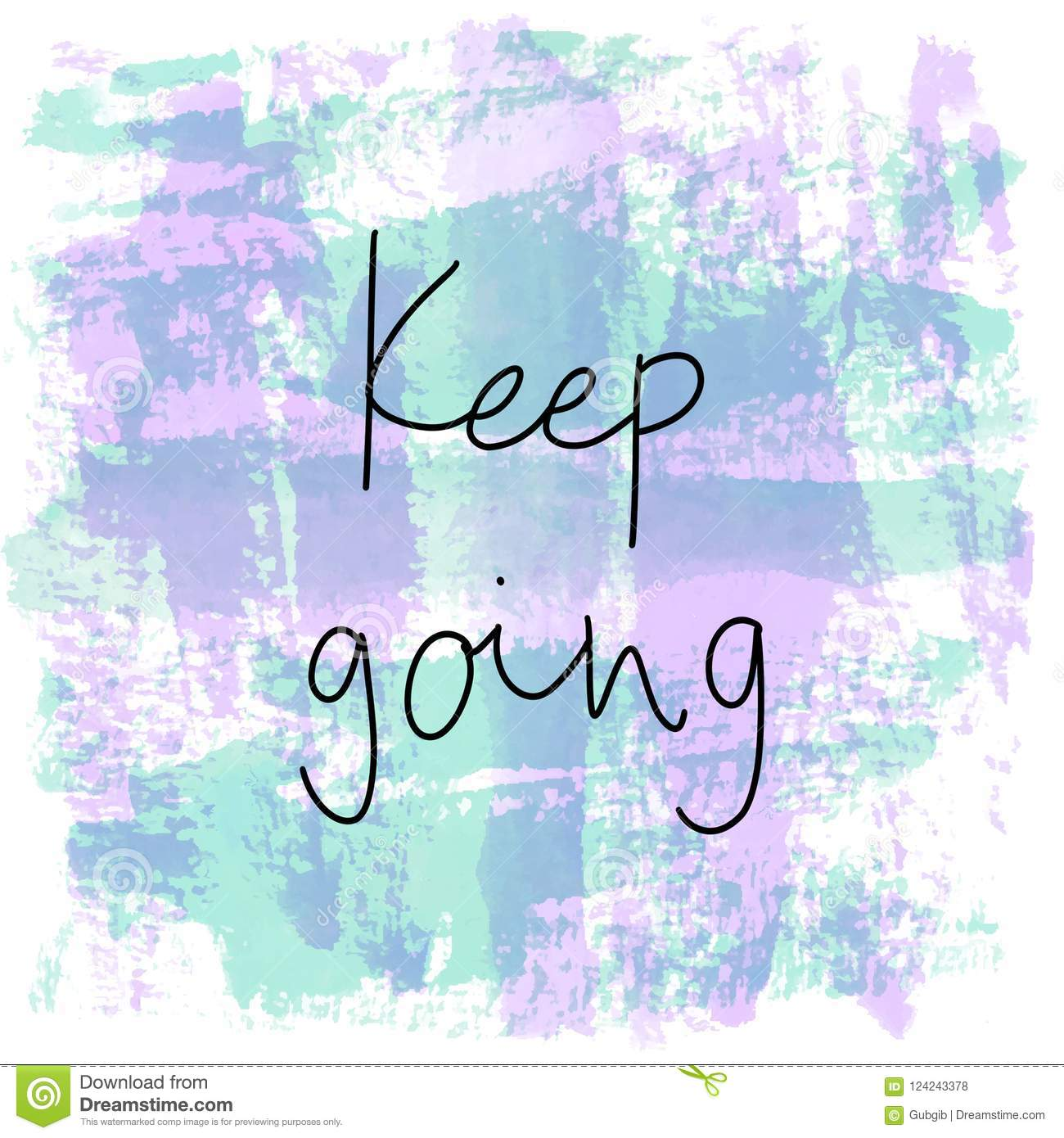 Keep Going Hand Drawn Lettering Stock Illustration Illustration Of