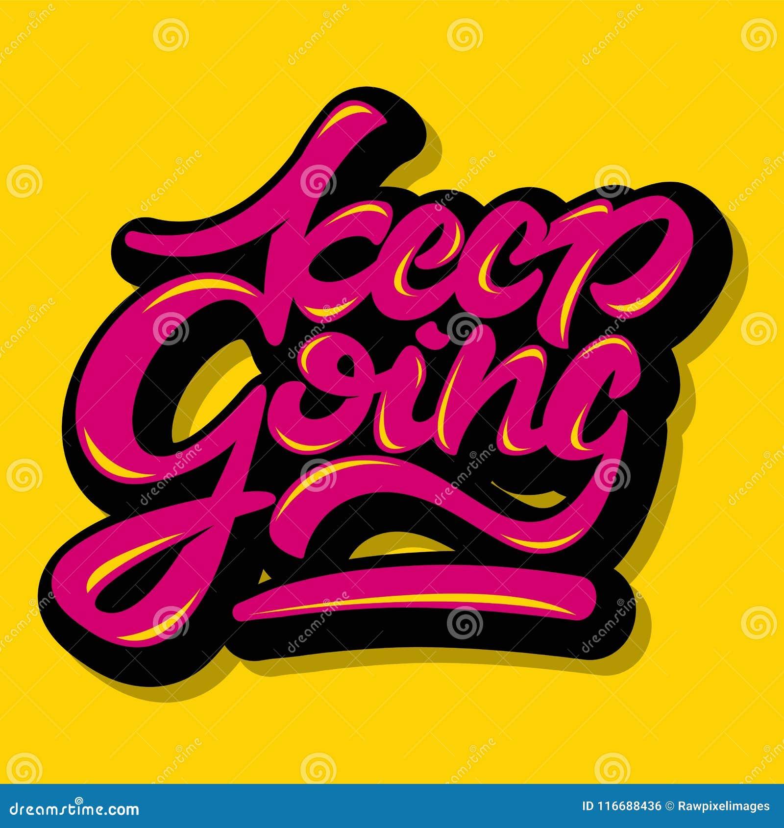 Keep Going Inspirational Quote Illustration Stock Illustration