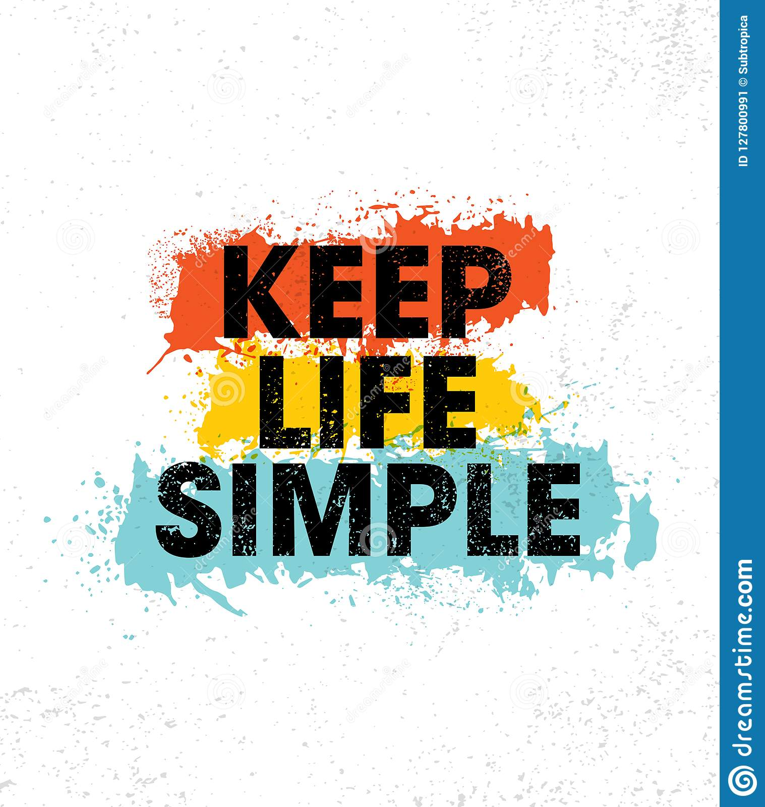 Keep Life Simple. Inspiring Creative Motivation Quote Poster Template. Vector Typography Banner Design