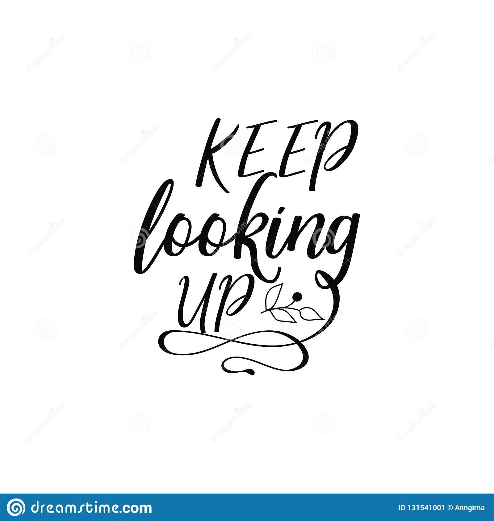 Keep Looking Up Lettering Hand Drawn Vector Illustration Element