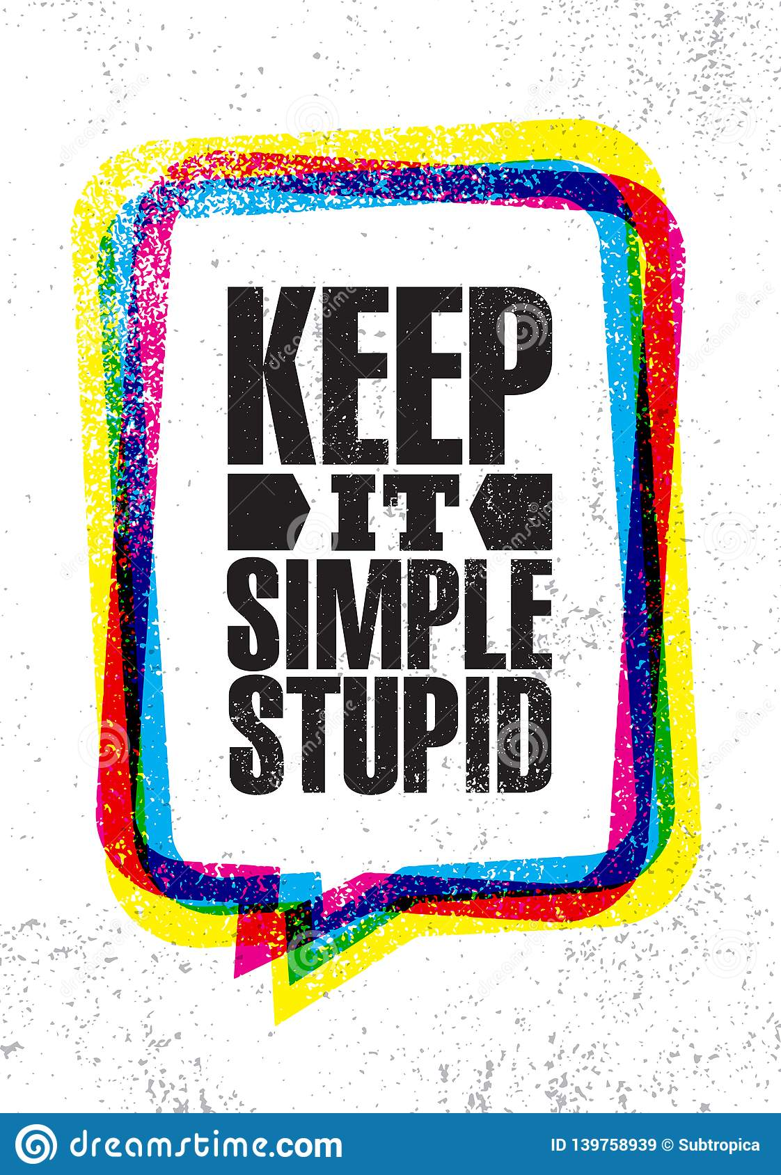 Keep It Simple Stupid. Inspiring Creative Motivation Quote Poster Template. Vector Typography Banner Design Concept royalty free stock images