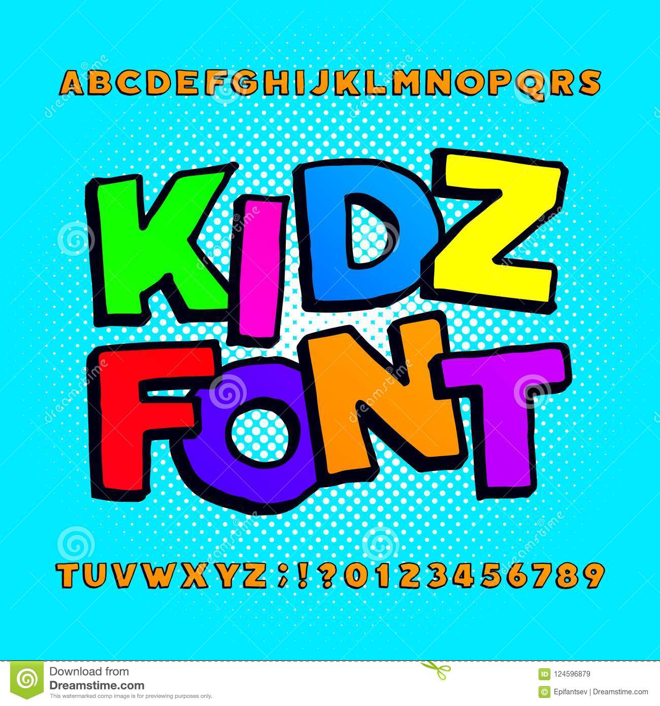 Download Kids Alphabet Font Cartoon Funny Colorful Letters Numbers And Symbols On A Halftone