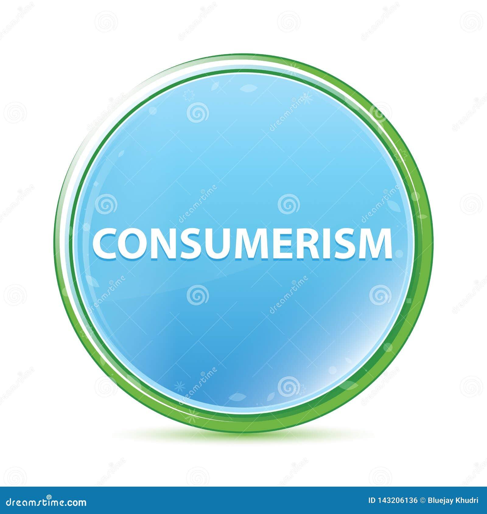 Knapp för naturlig aqua för Consumerism cyan blå rund