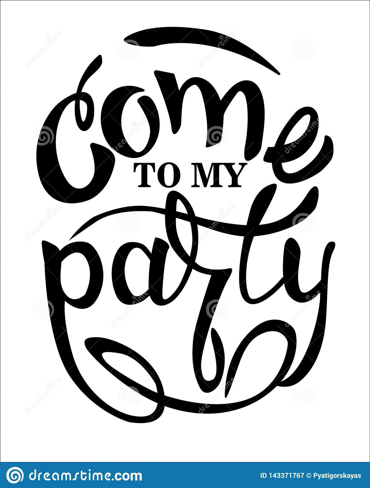 """Kom aan mijn uitnodiging van de partij†de """"Vrolijke partij Hand van letters voorzien, geïsoleerd op witte achtergrond"""