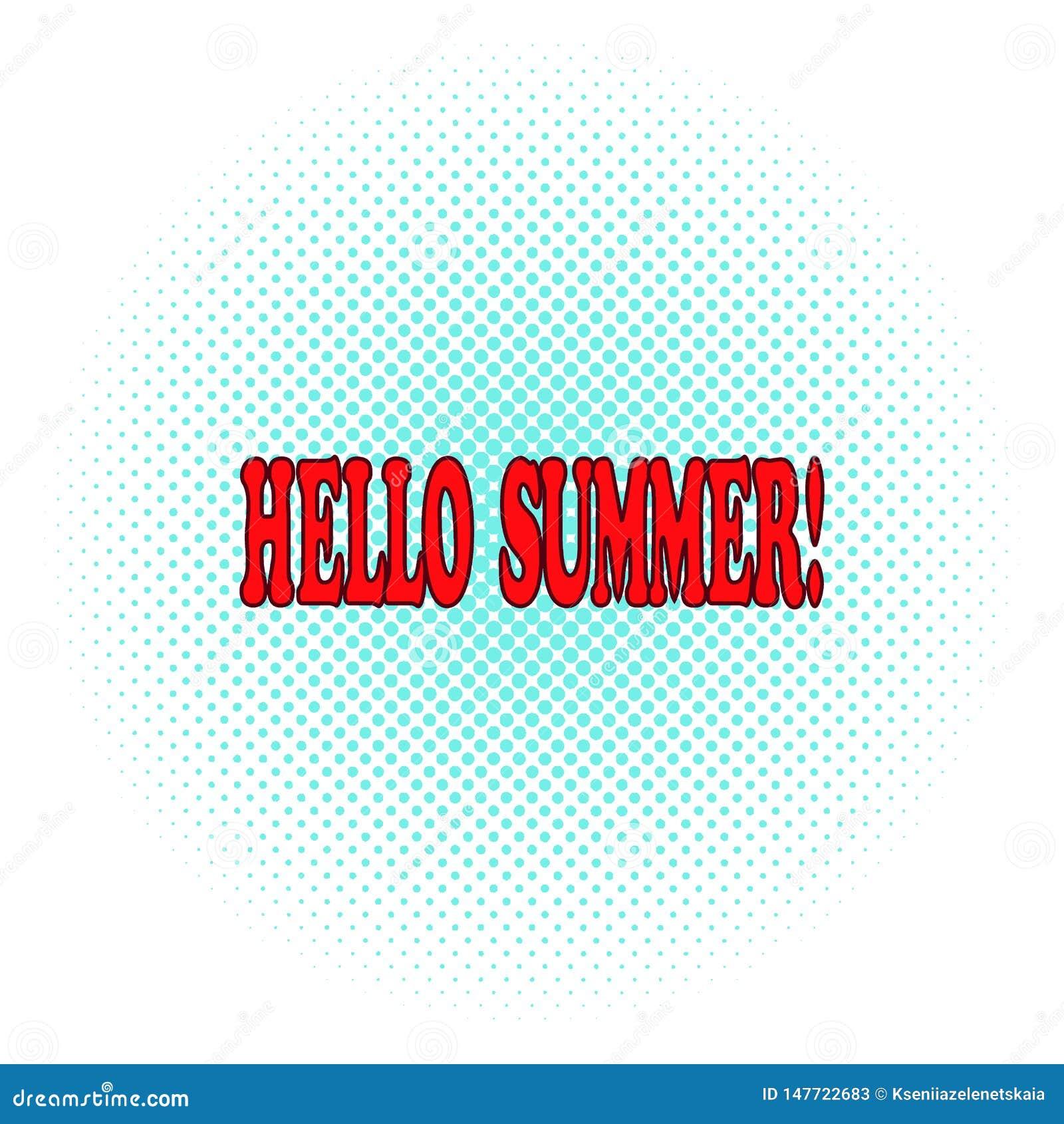 Komische Phrase des heißen hallo-Sommers auf einem Halbtonhintergrund Knall Art Vector Illustration ikone Logo, T-Shirt Druck, Pl
