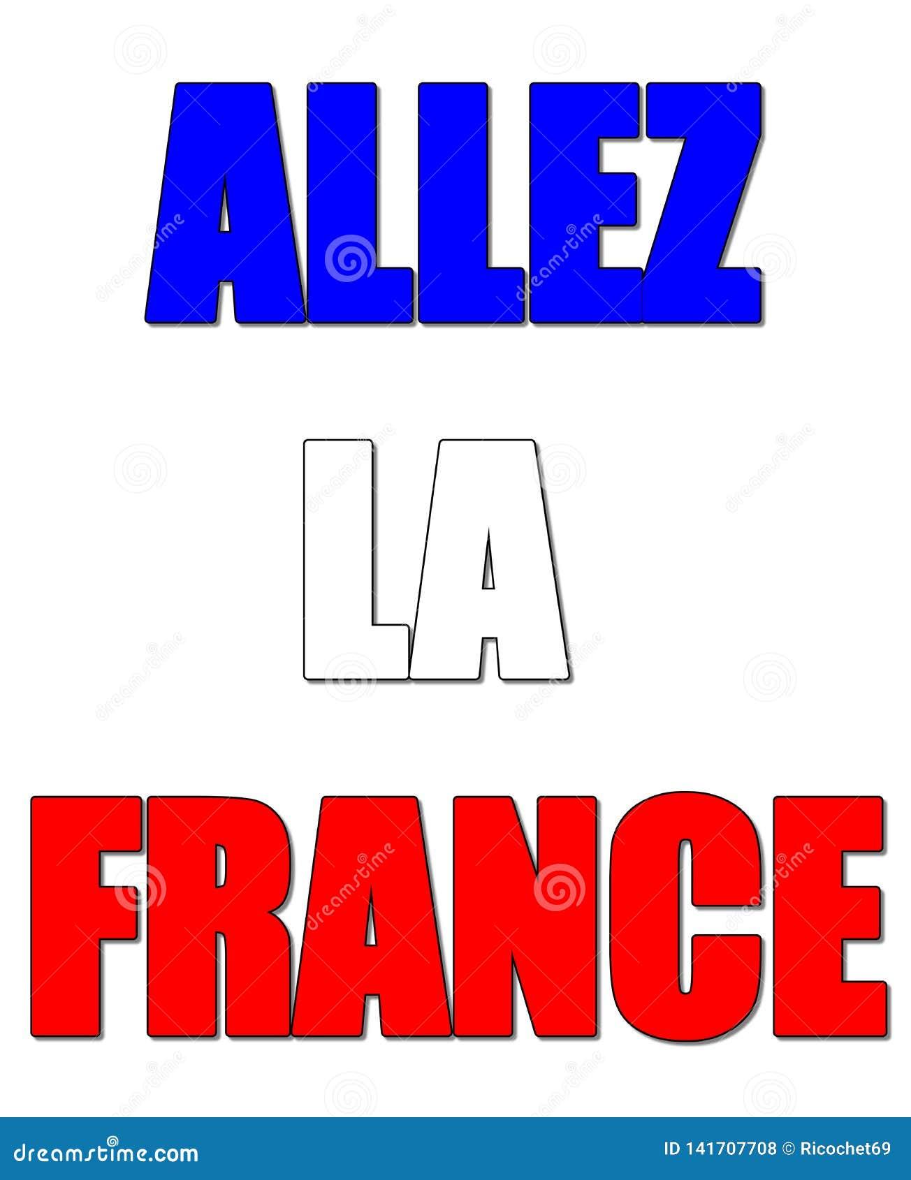 Kommet på det Frankrike tecknet kallade allezla Frankrike i franskt språk