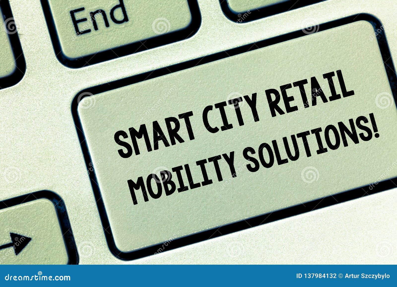 Konceptualna ręka pisze pokazywać Smart City Detalicznych ruchliwość rozwiązania Biznesowa fotografia pokazuje Związany technolog