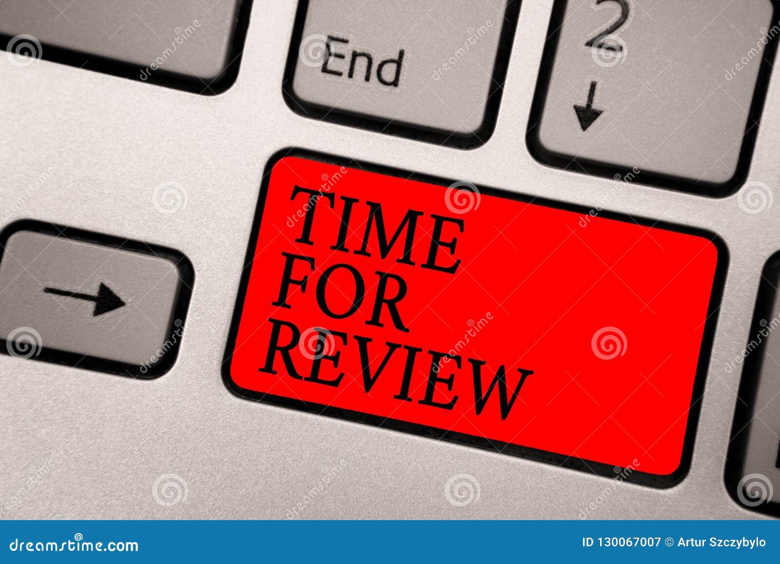 Konceptualny ręki writing pokazuje czas Dla przeglądu Biznesowego fotografia teksta informacje zwrotne momentu występu Szacunkowy