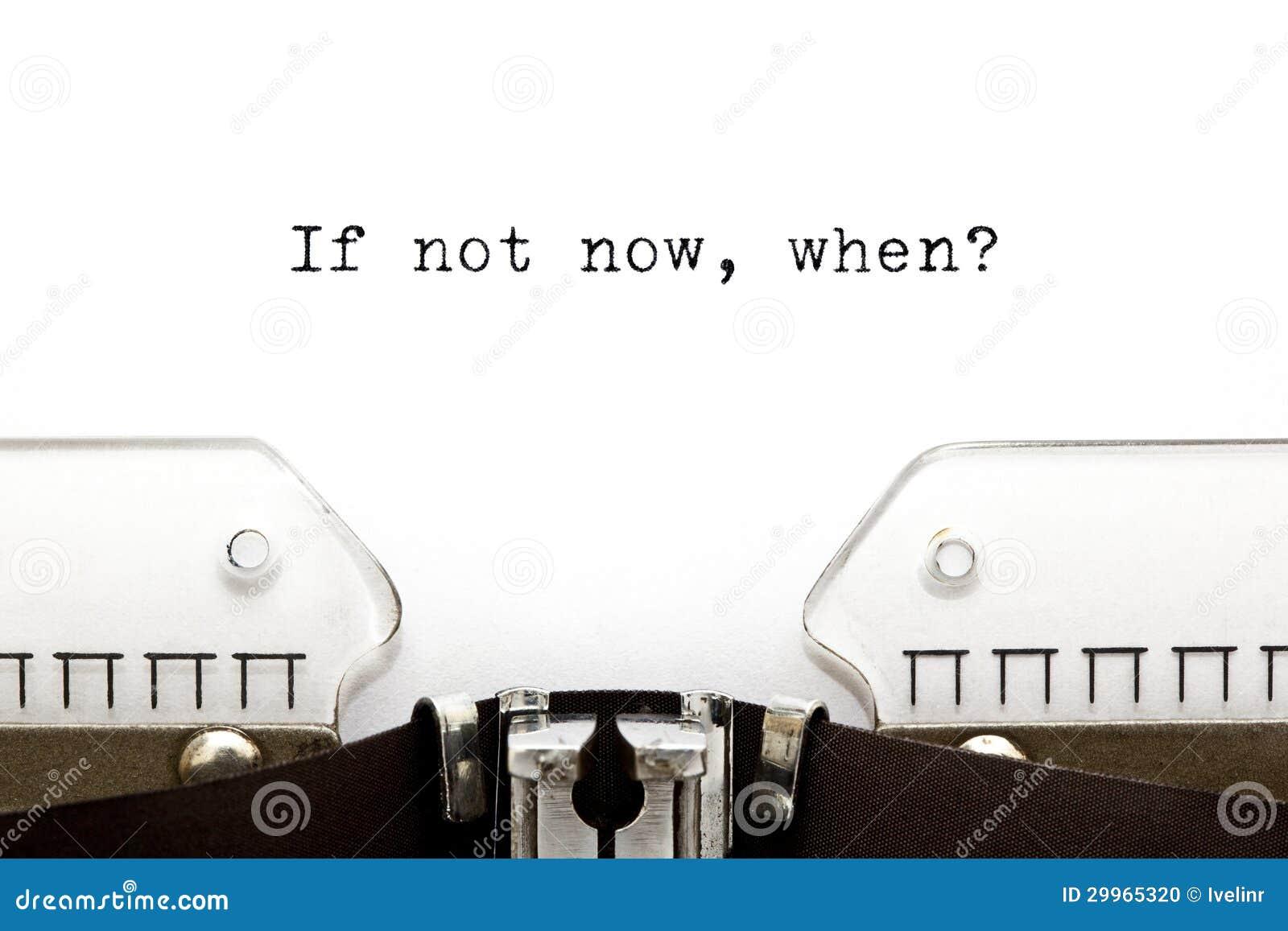 Schreibmaschine wenn nicht jetzt als