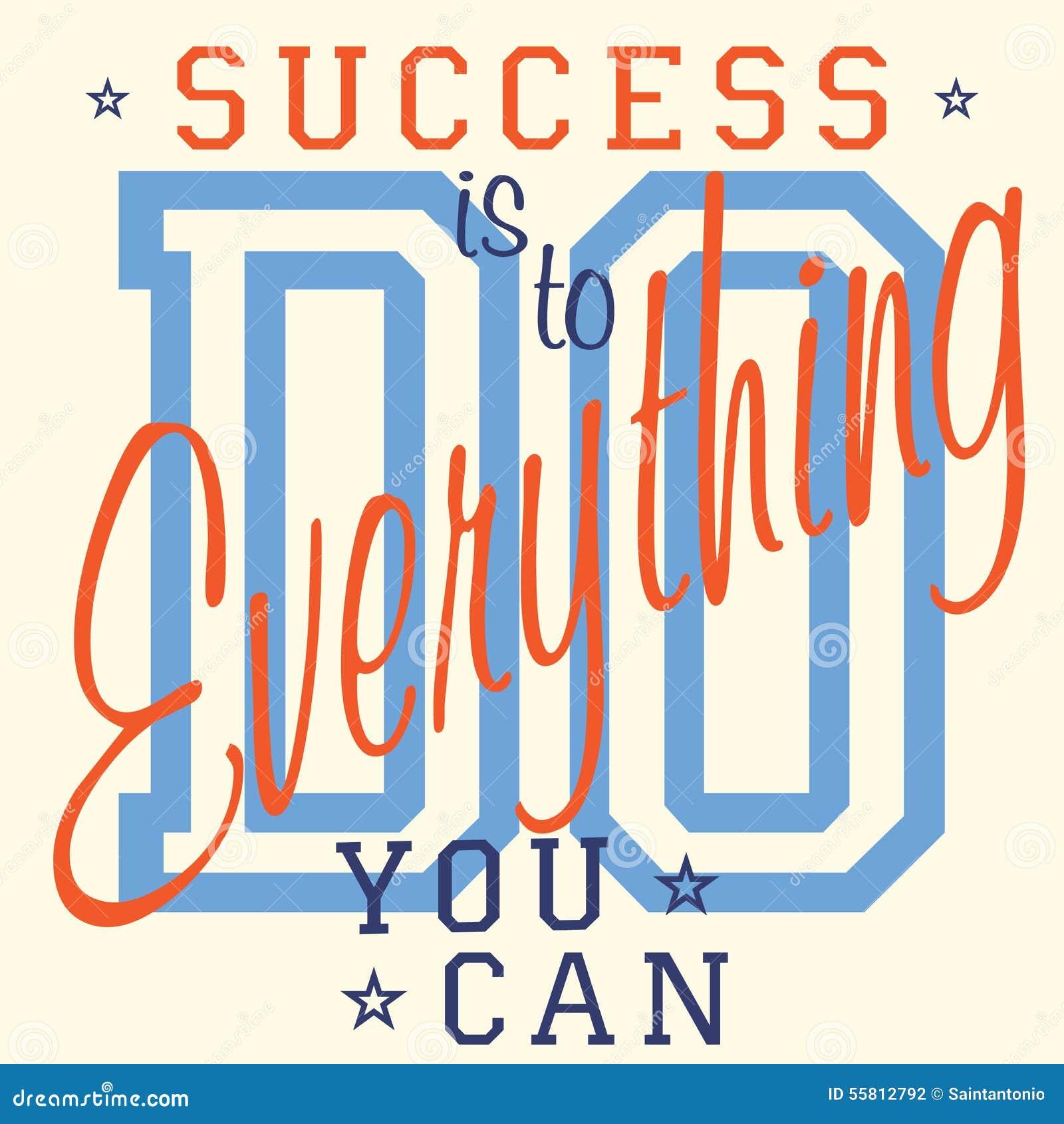 Koszulka druku projekt, wektorowe grafika, odznaki Aplikacyjna etykietka, sukces jest robić everything ty możesz - slogan typogra
