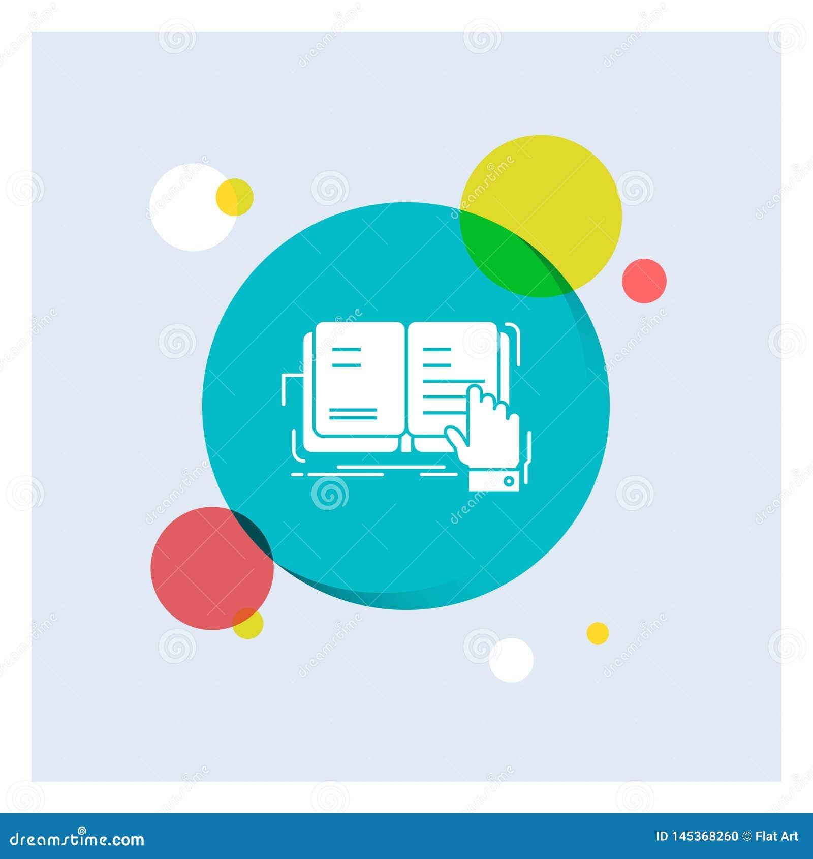Książka, lekcja, nauka, literatura, czyta Białej glif ikonie kolorowego okręgu tło