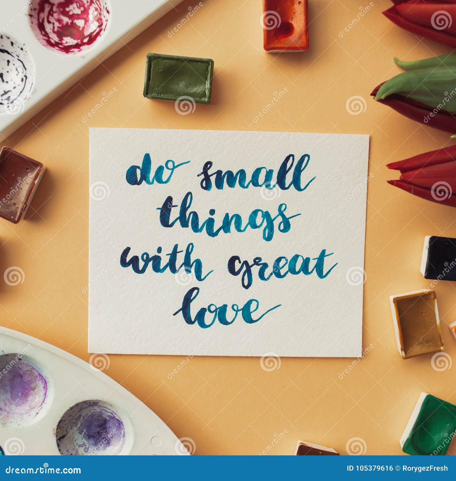Citaten Weergeven Word : Kunstenaarswerkruimte inspirational citaat doet kleine dingen met