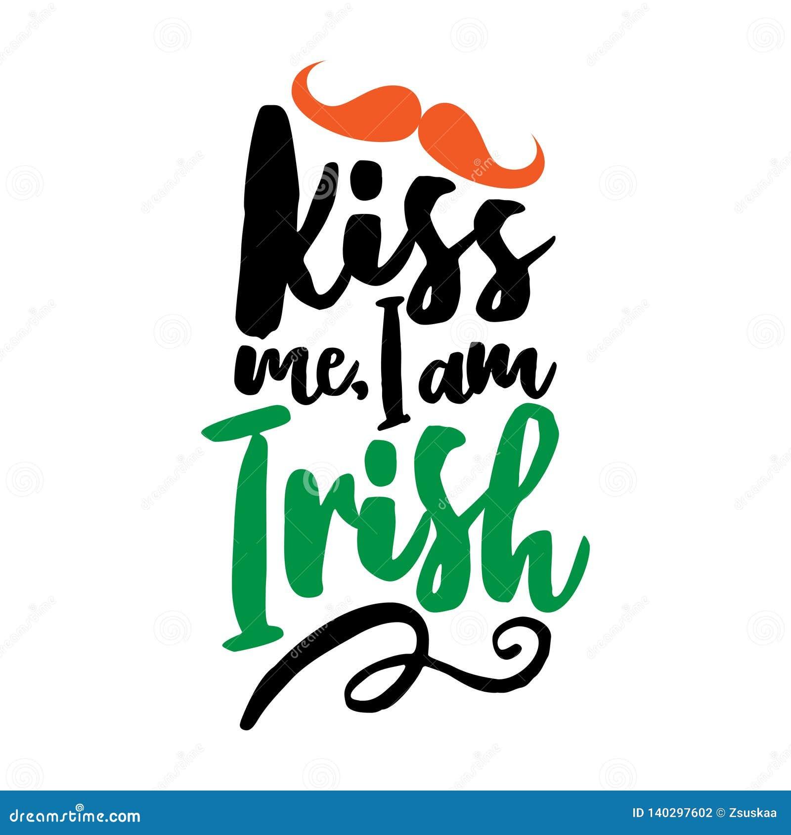Kyssa mig som jag är irländsk