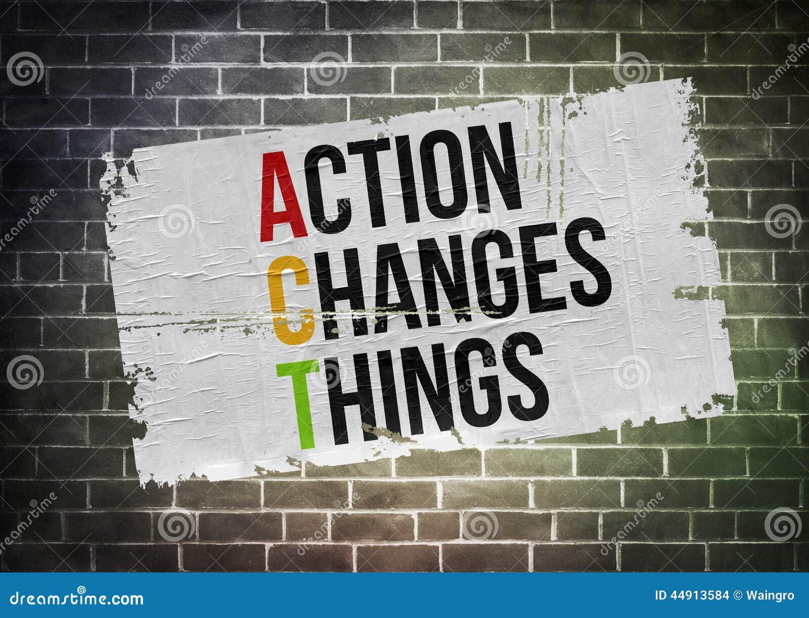 L acte change des choses