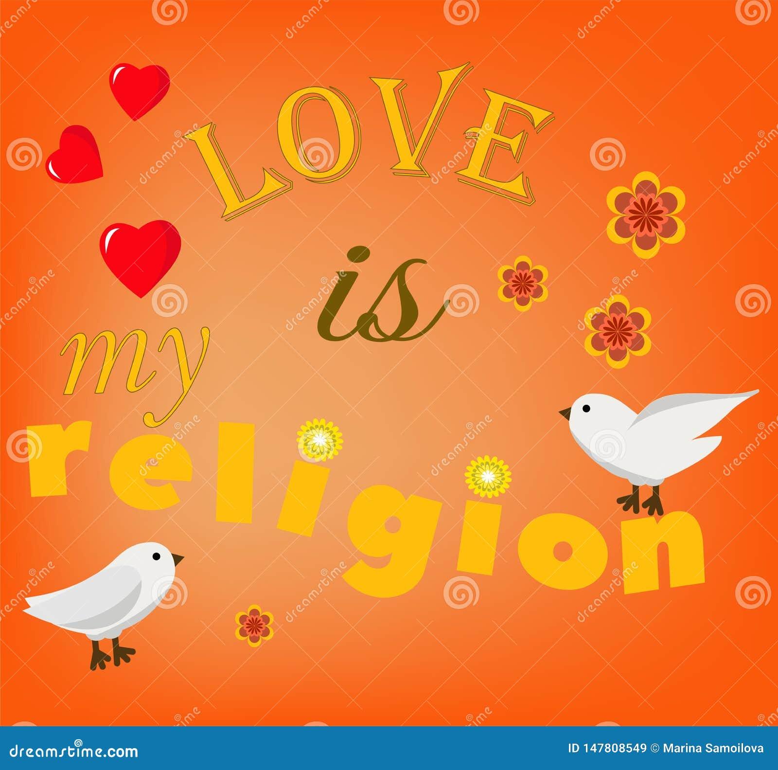 L amore ? la mia religione