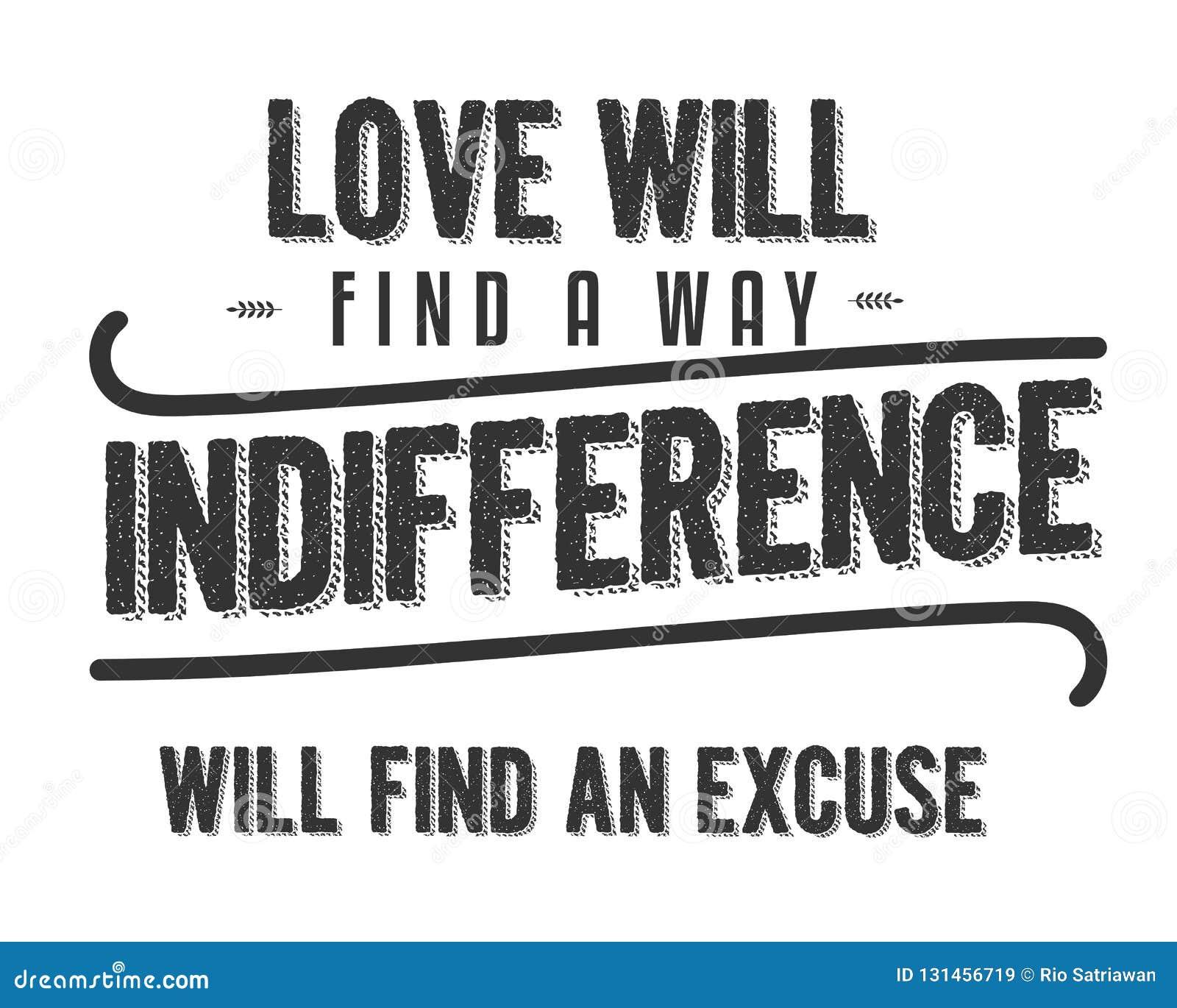 L Amour Trouvera Qu Une Indifférence De Manière Trouvera Une