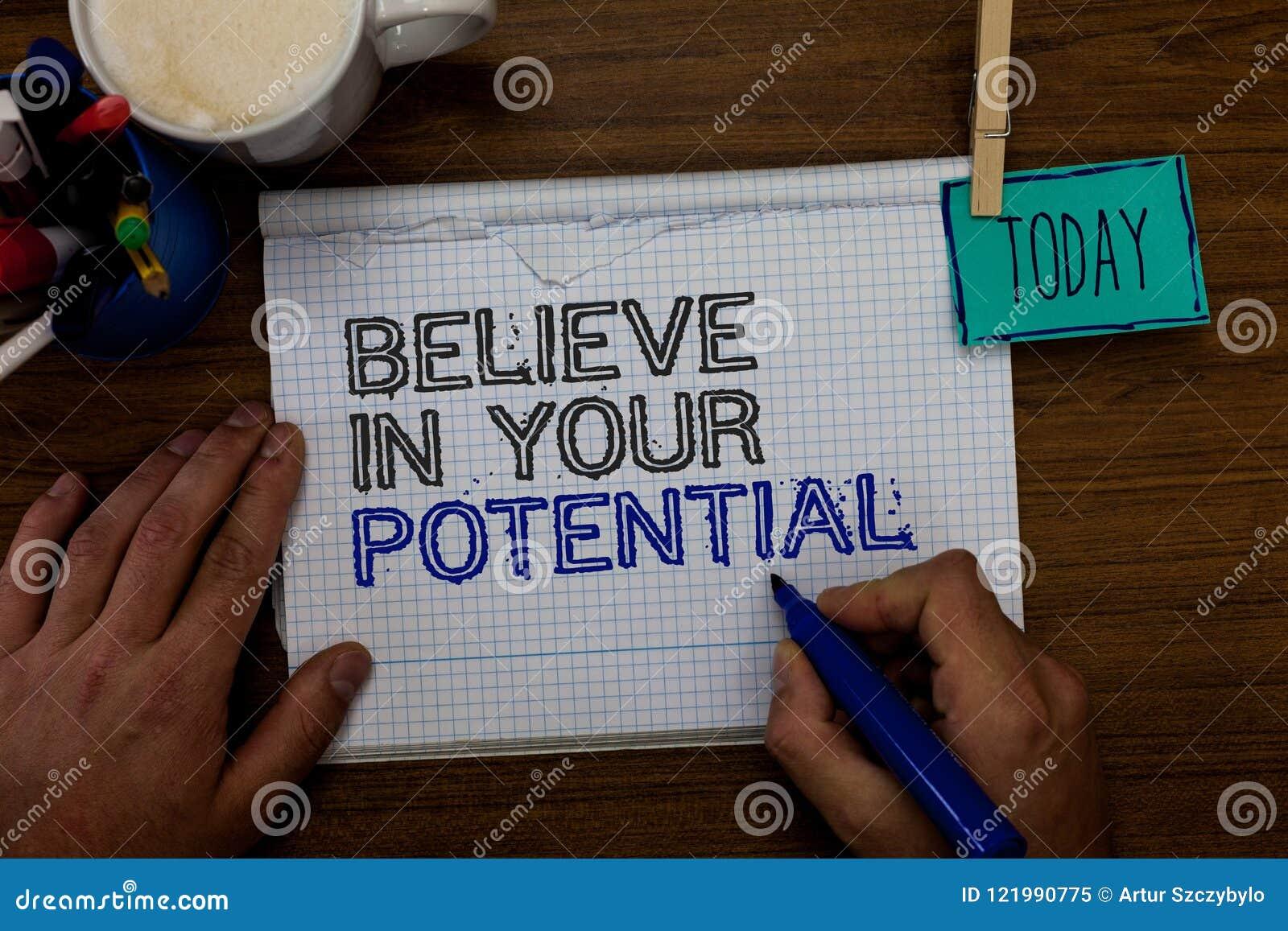 L apparence conceptuelle d écriture de main croient en votre potentiel La présentation de photo d affaires font inspirer le motia
