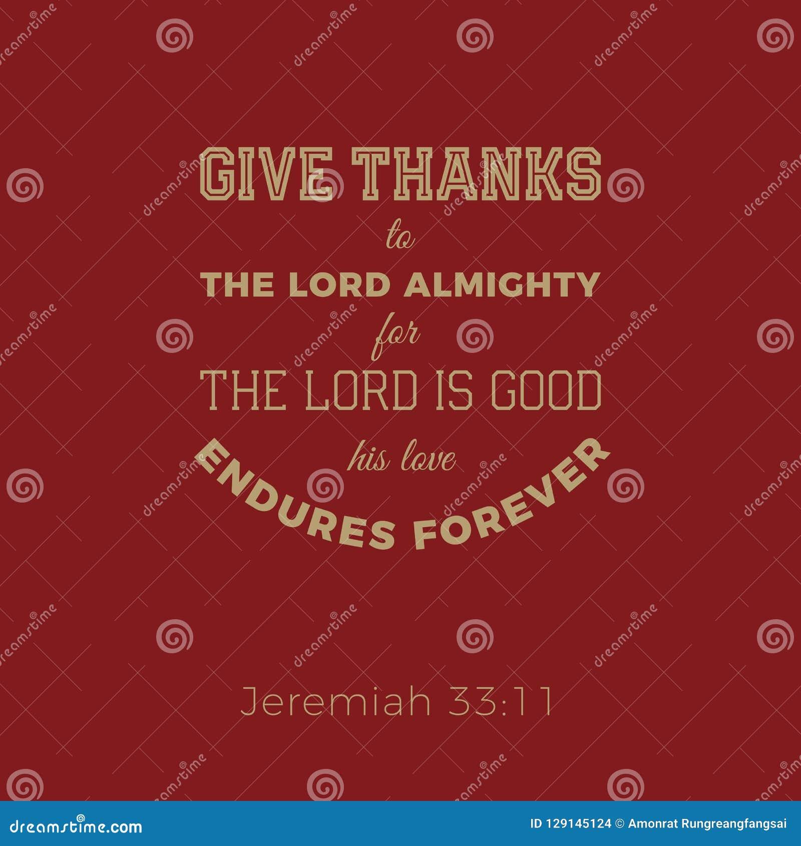 L expression biblique de Jérémie, donnent des mercis au seigneur