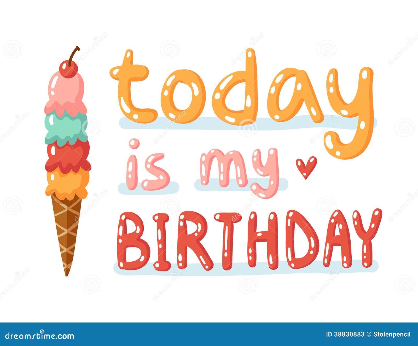 L Oggi E Il Mio Compleanno Illustrazione Di Stock Illustrazione Di