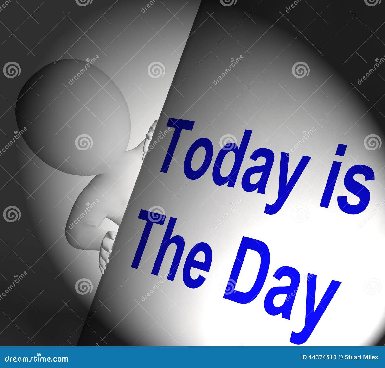 L oggi è le esposizioni del segno del giorno non aspetta