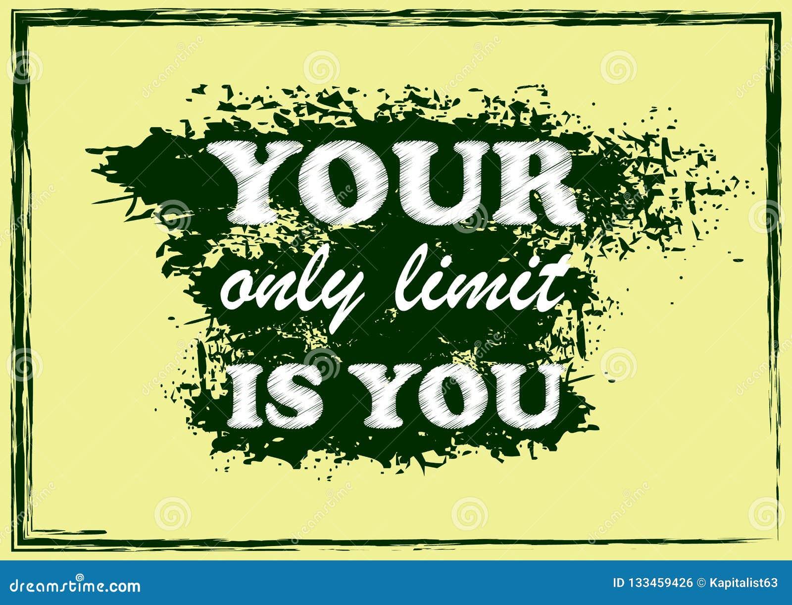La citation de inspiration de motivation votre seule limite est vous affiche de vecteur