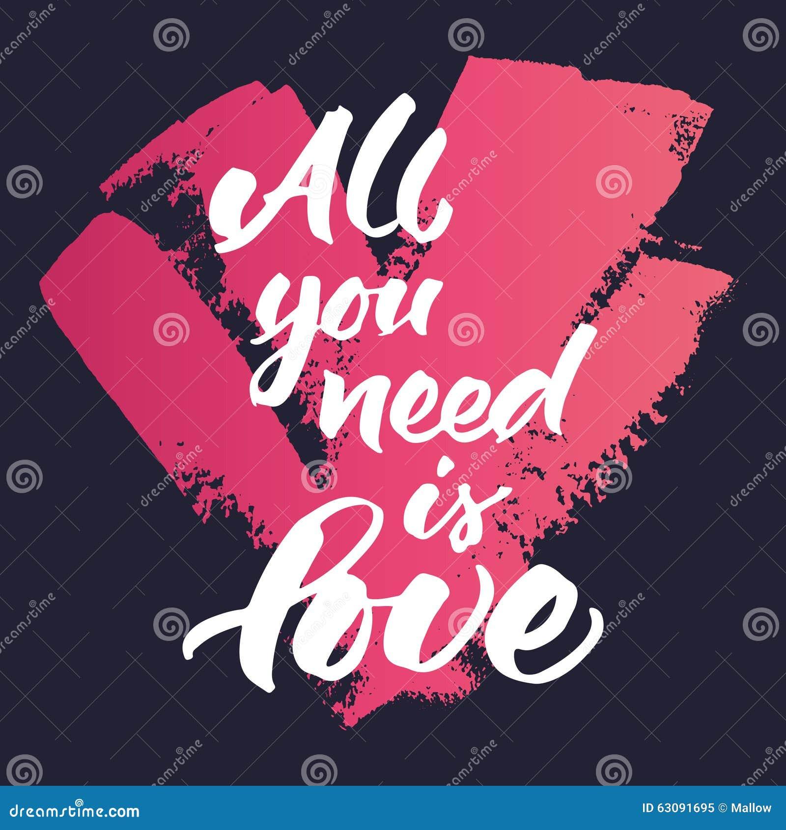 Download La Citation Inspirée 'toute Que Vous Avez Besoin Est Amour' Illustration de Vecteur - Illustration du peint, postcard: 63091695