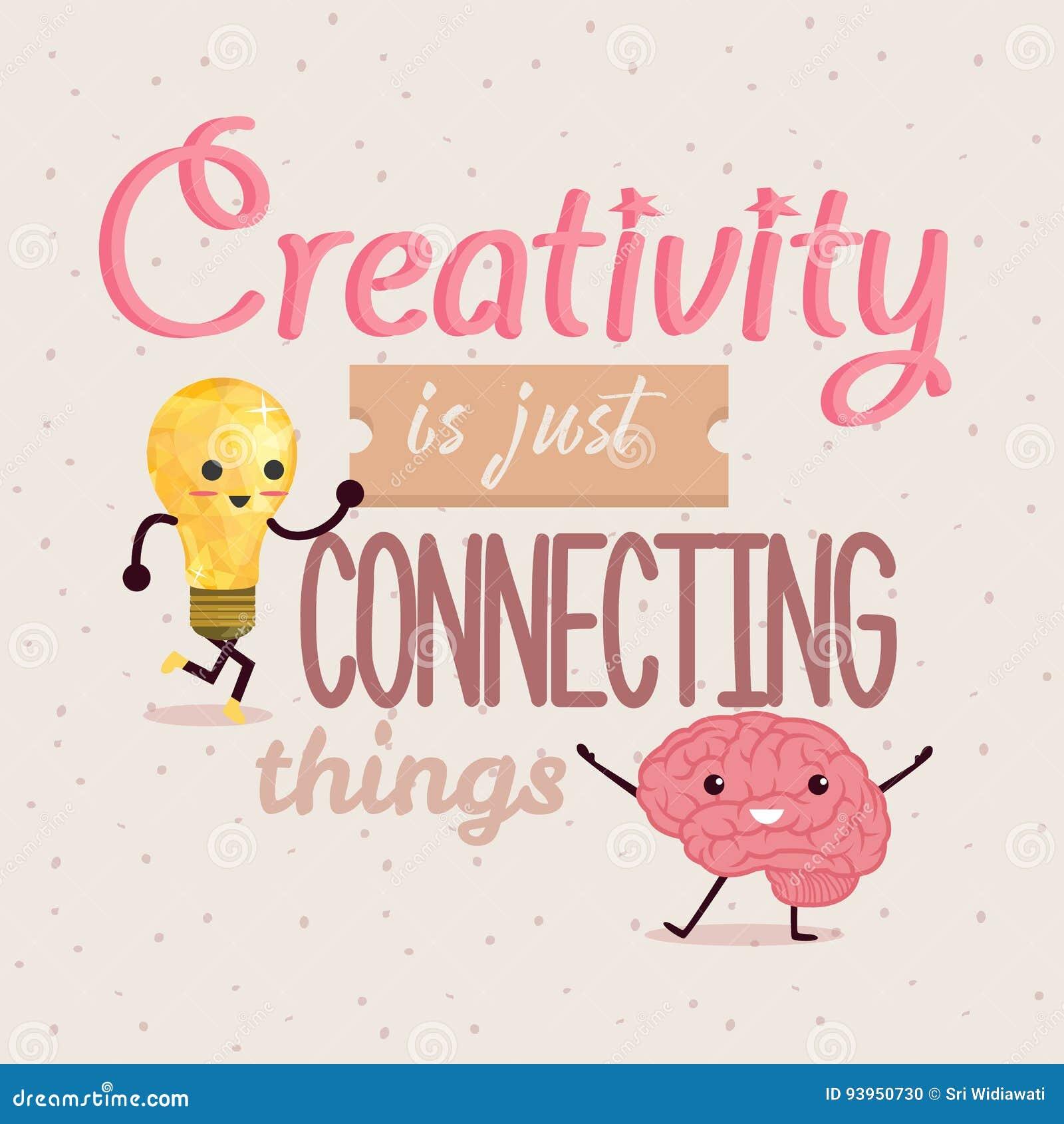 La créativité relie juste la conception d affiche de citations de choses