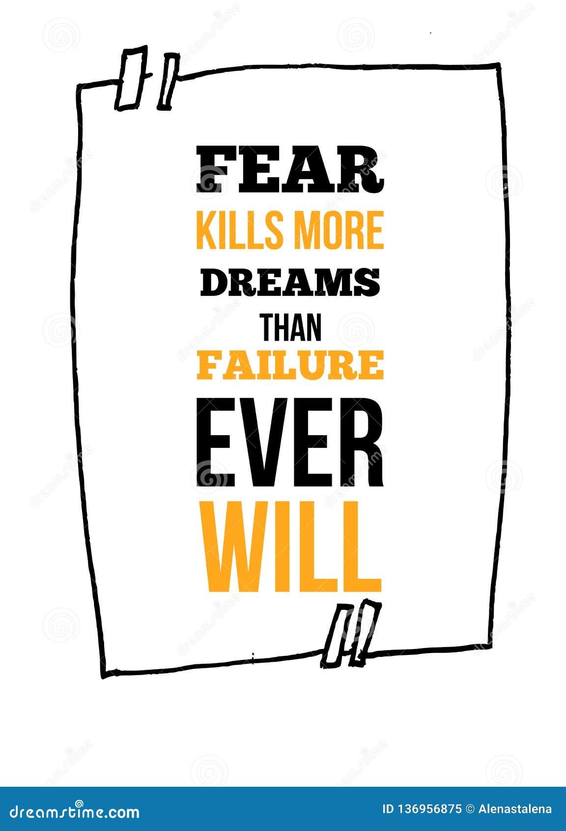 La crainte tue plus de rêves que la citation inspirée de volonté d échec jamais, conception d affiche d art de mur Concept d affa