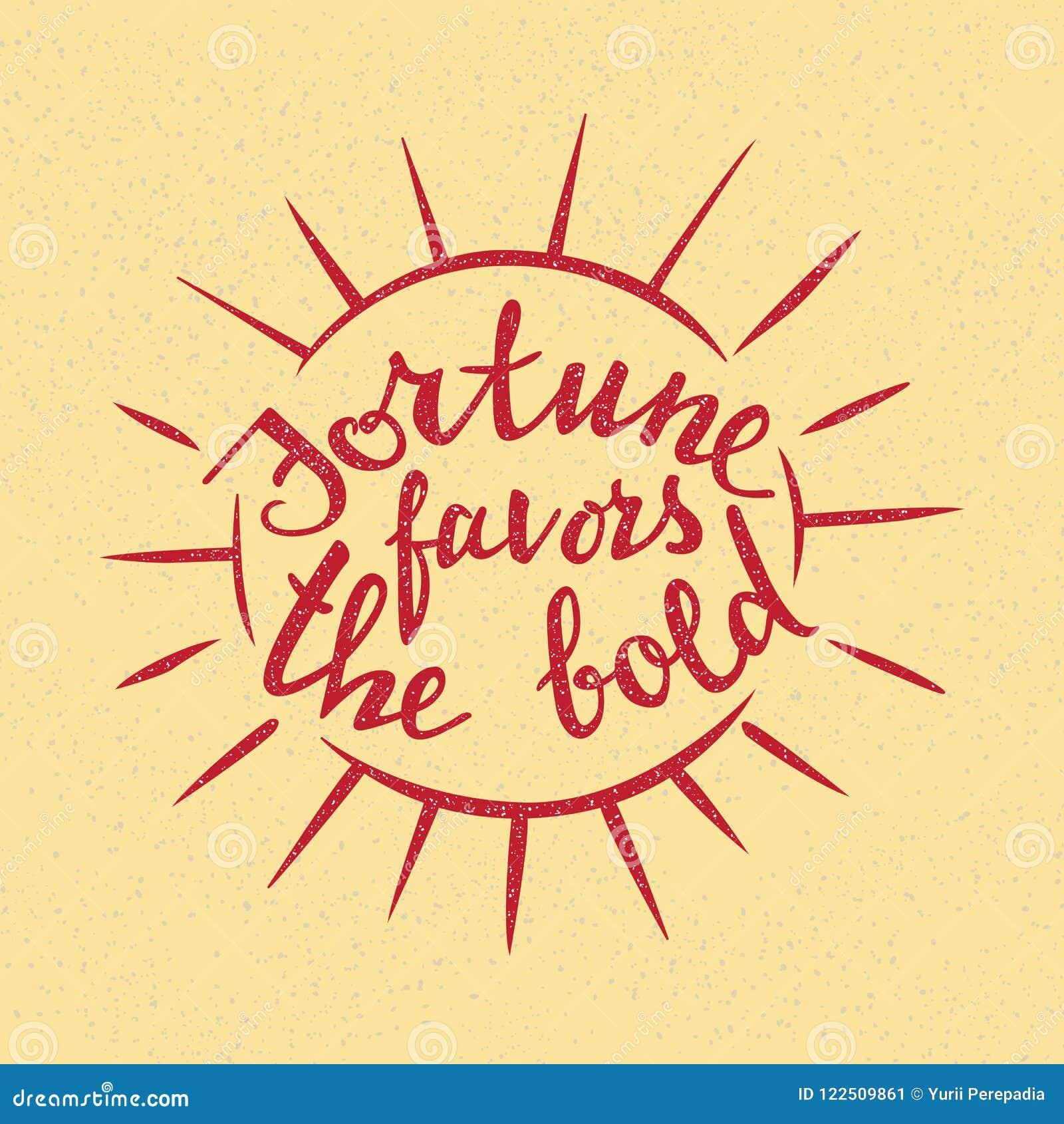 La fortuna favorisce l iscrizione audace Proverbio scritto a mano per progettazione motivazionale del manifesto