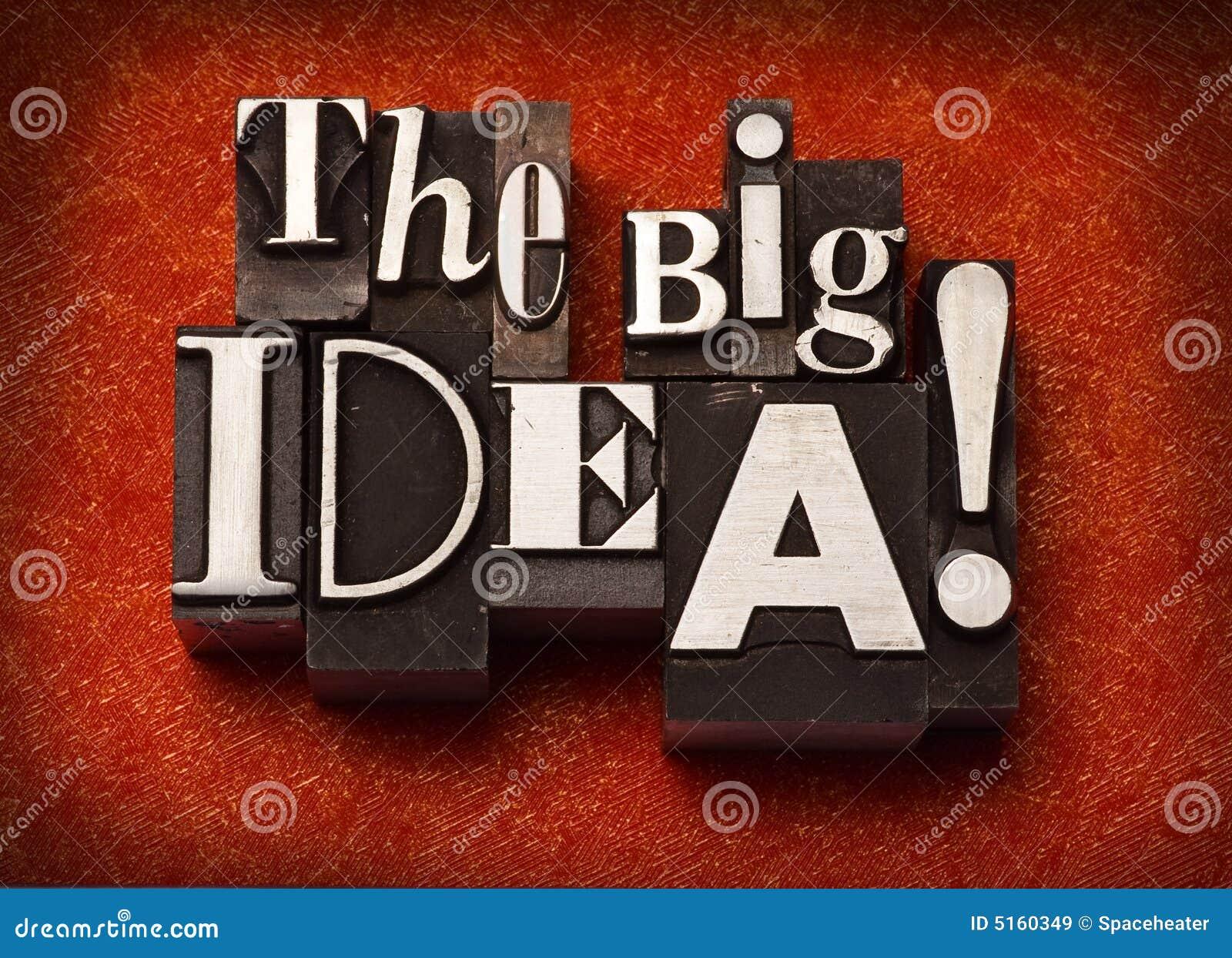 La grande idée !