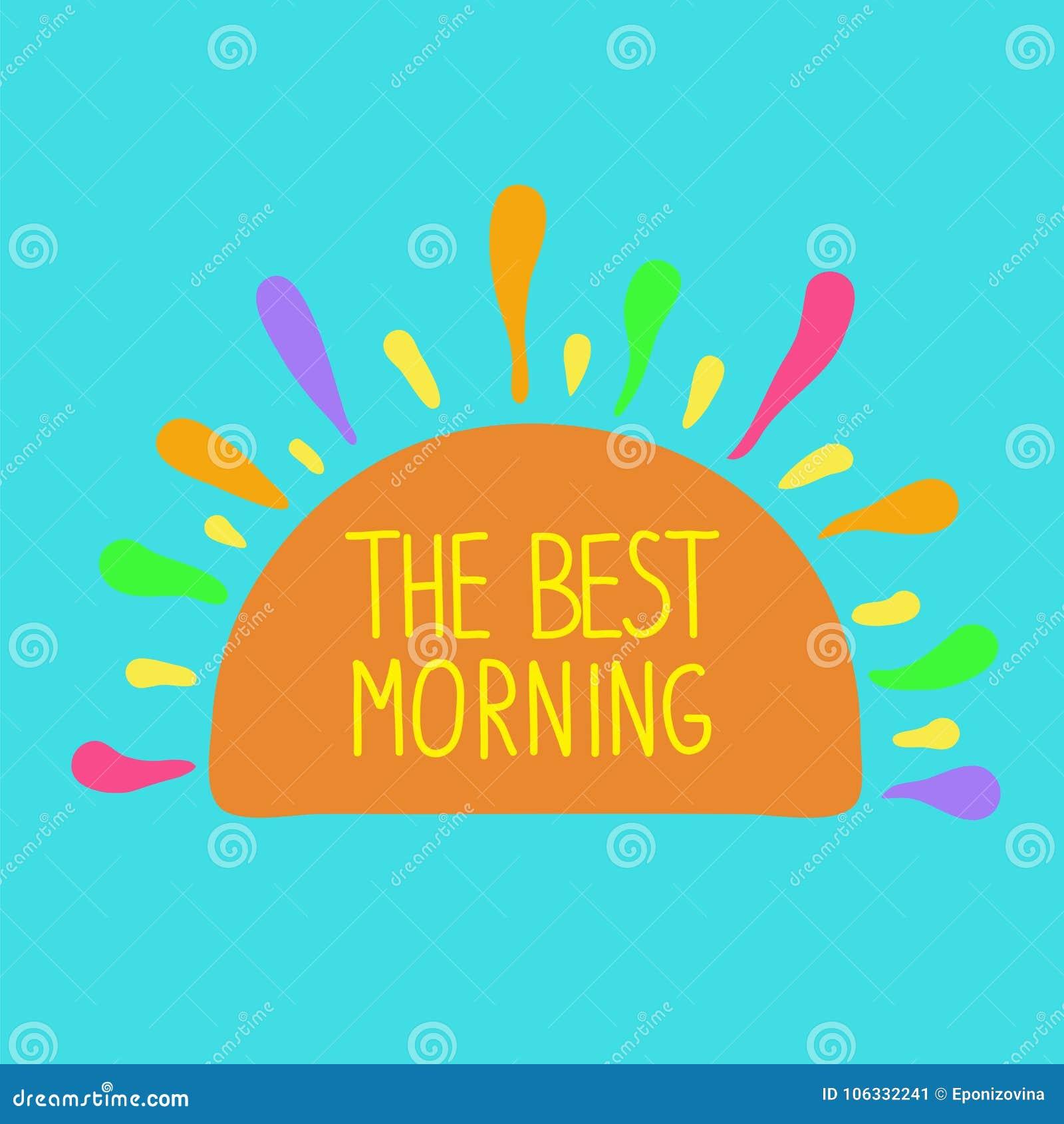 La Mejor Mañana El Sol Con Los Rayos Y Frase Manuscrita