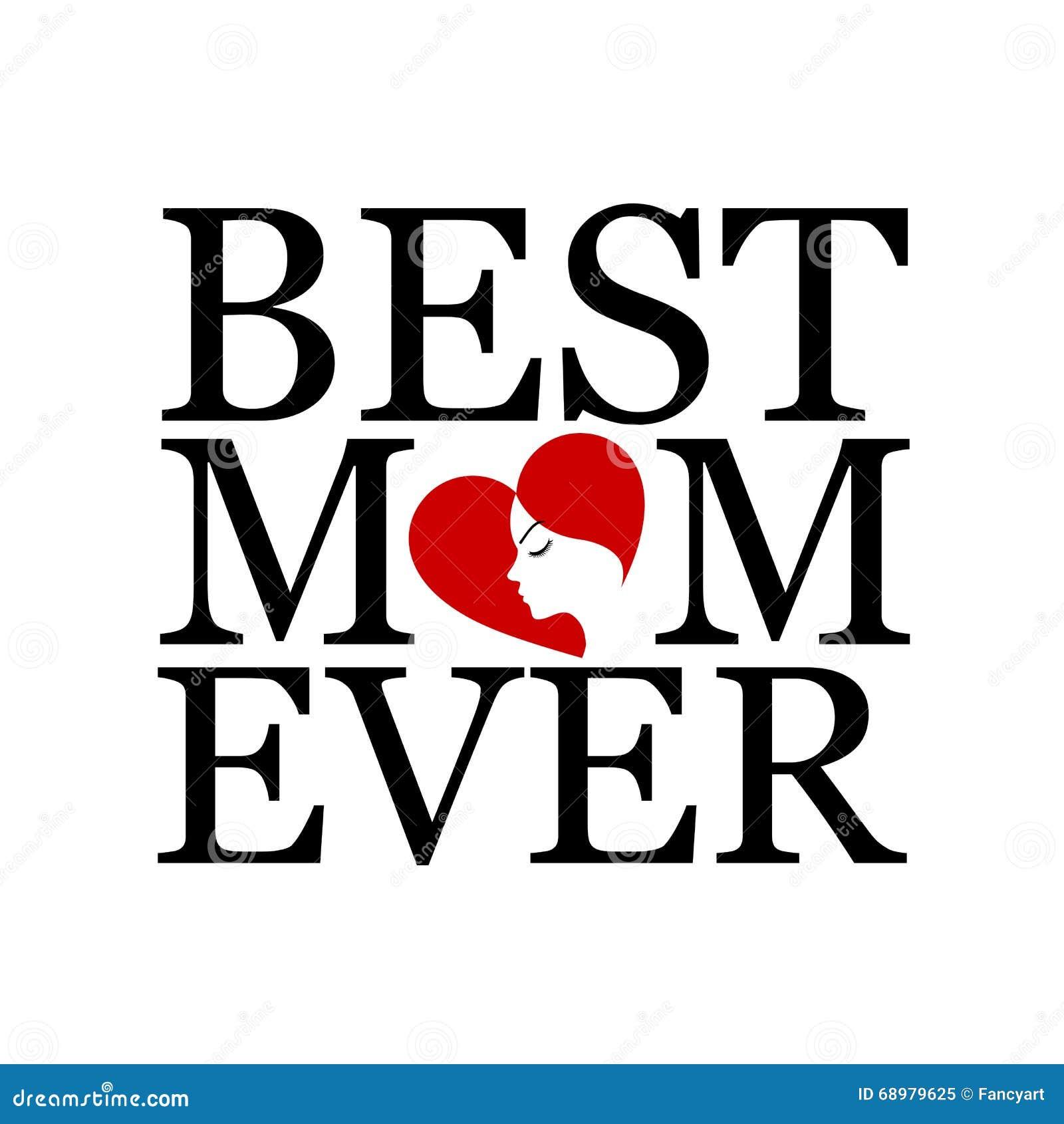 La mejor mamá nunca con la cara de una mujer