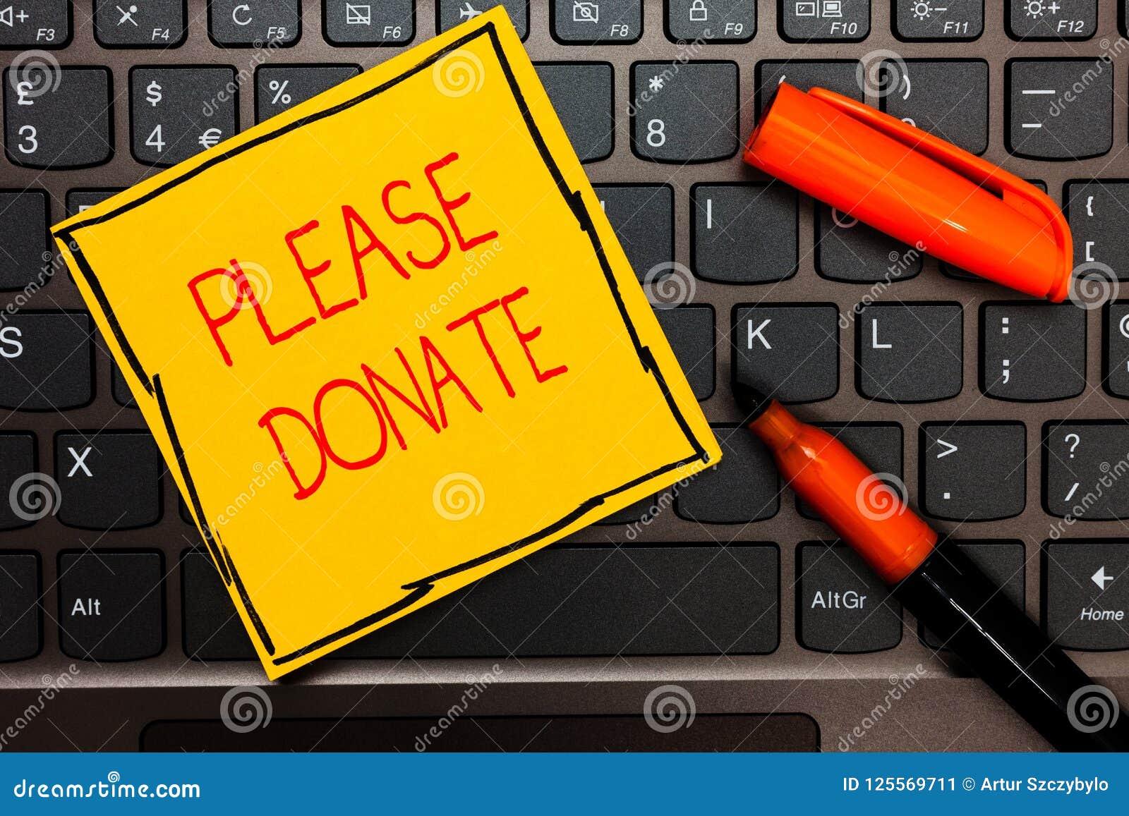 La nota de la escritura que muestra por favor dona La fuente de exhibición de la foto del negocio suministra distribuye contribuy