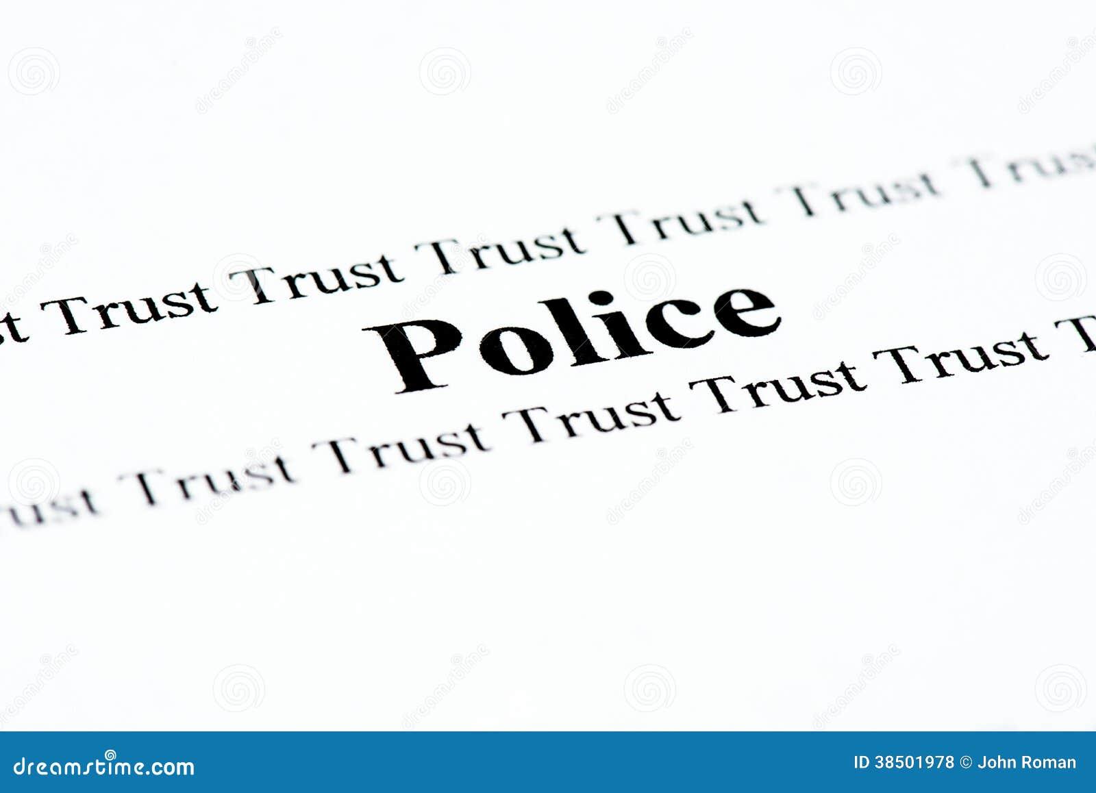 La polizia si fida di
