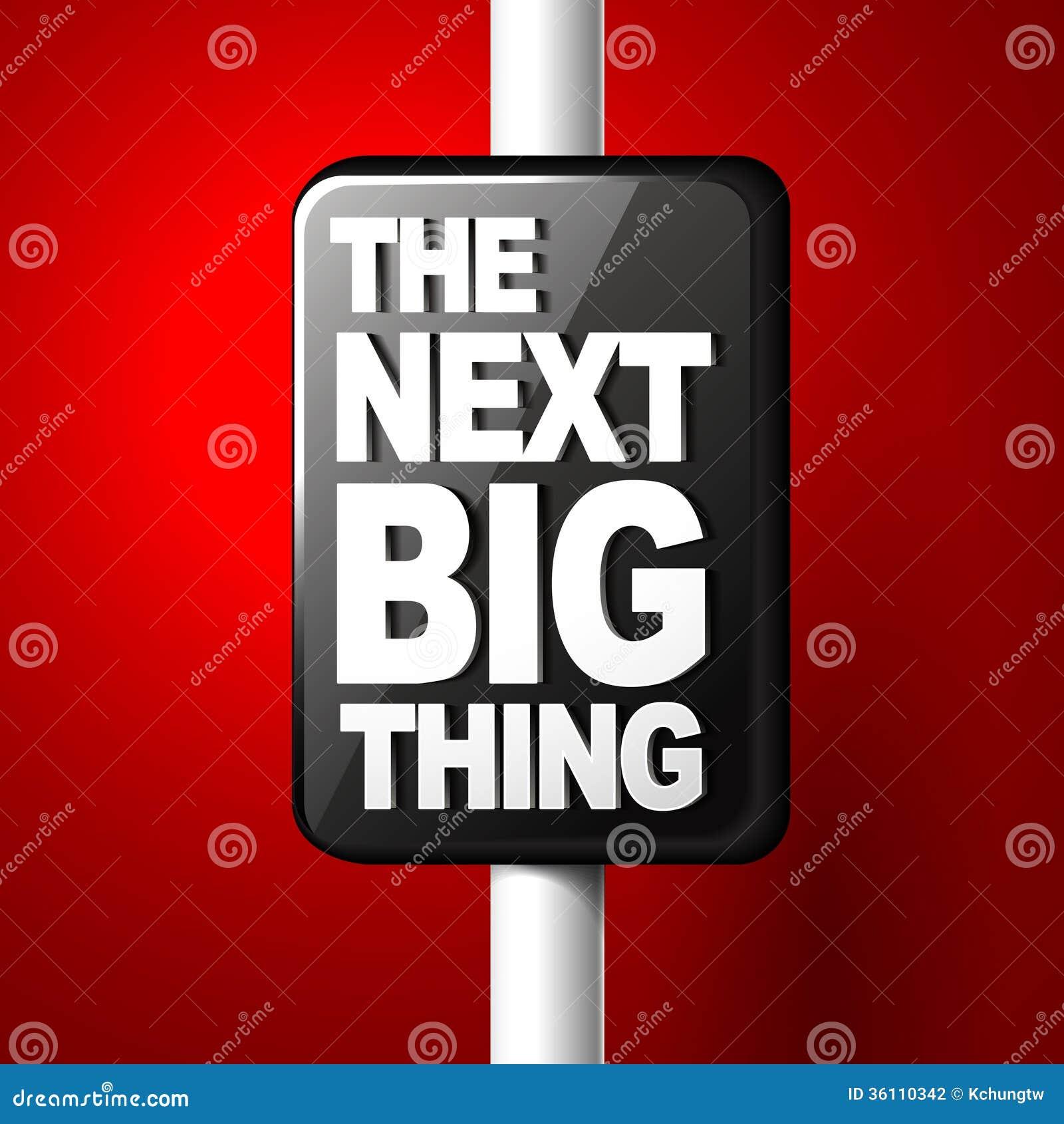 La prochaine grande chose venant bientôt illustration de l annonce 3d