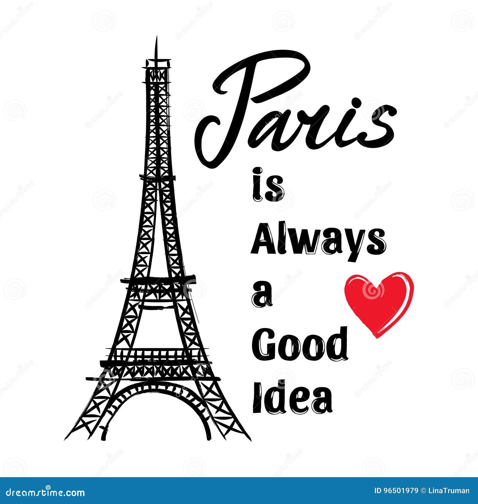 La Torre Eiffel Los Corazones Y La Frase París Es Siempre