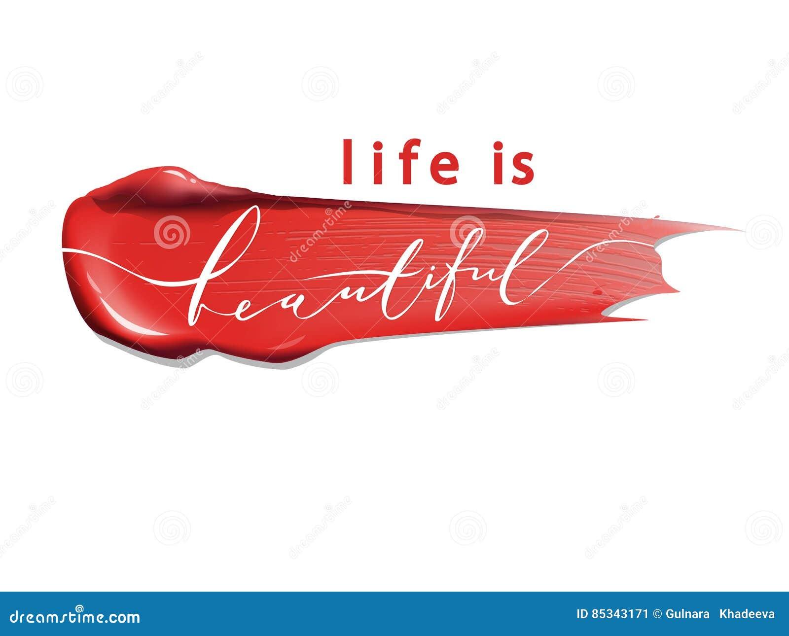 La Vida Es Hermosa Las Letras Frase De La Caligrafía Para