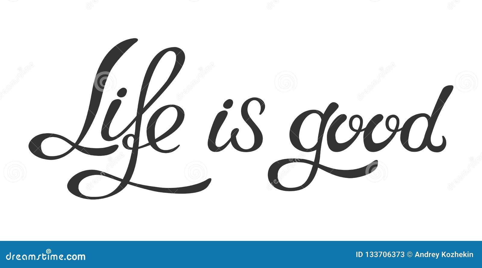 La Vida Hecha A Mano De La Frase Que Pone Letras Es Buena