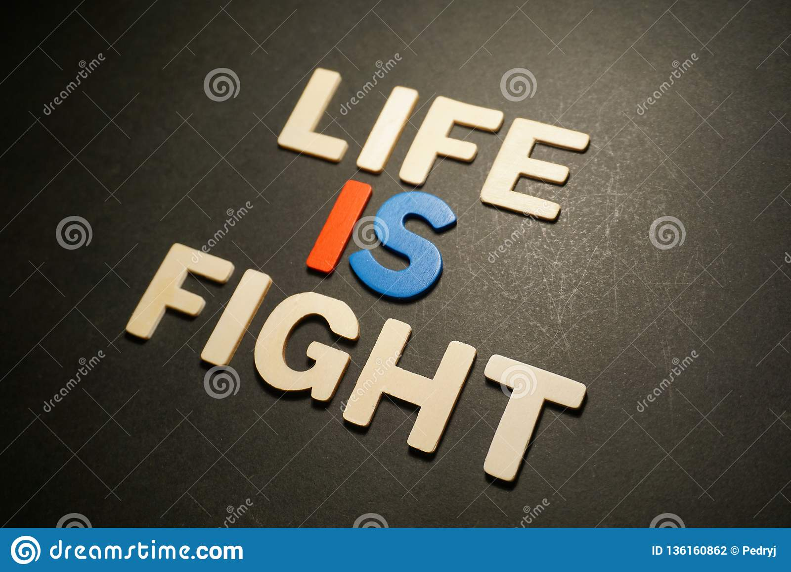 La vie est combat
