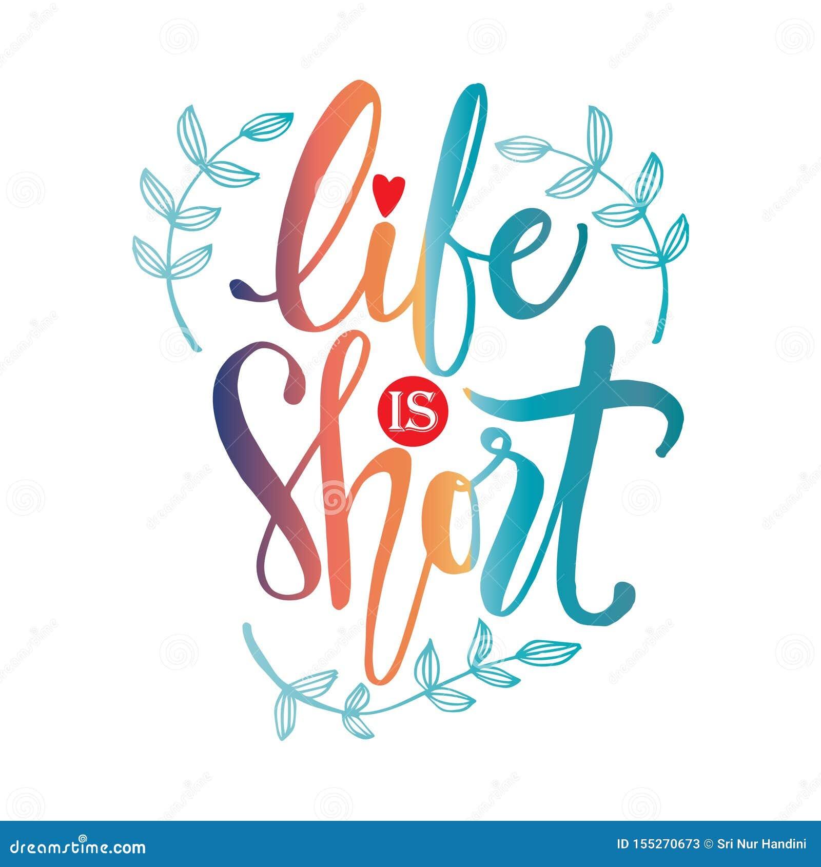 La Vie Est Courte Citation De Motivation Illustration De