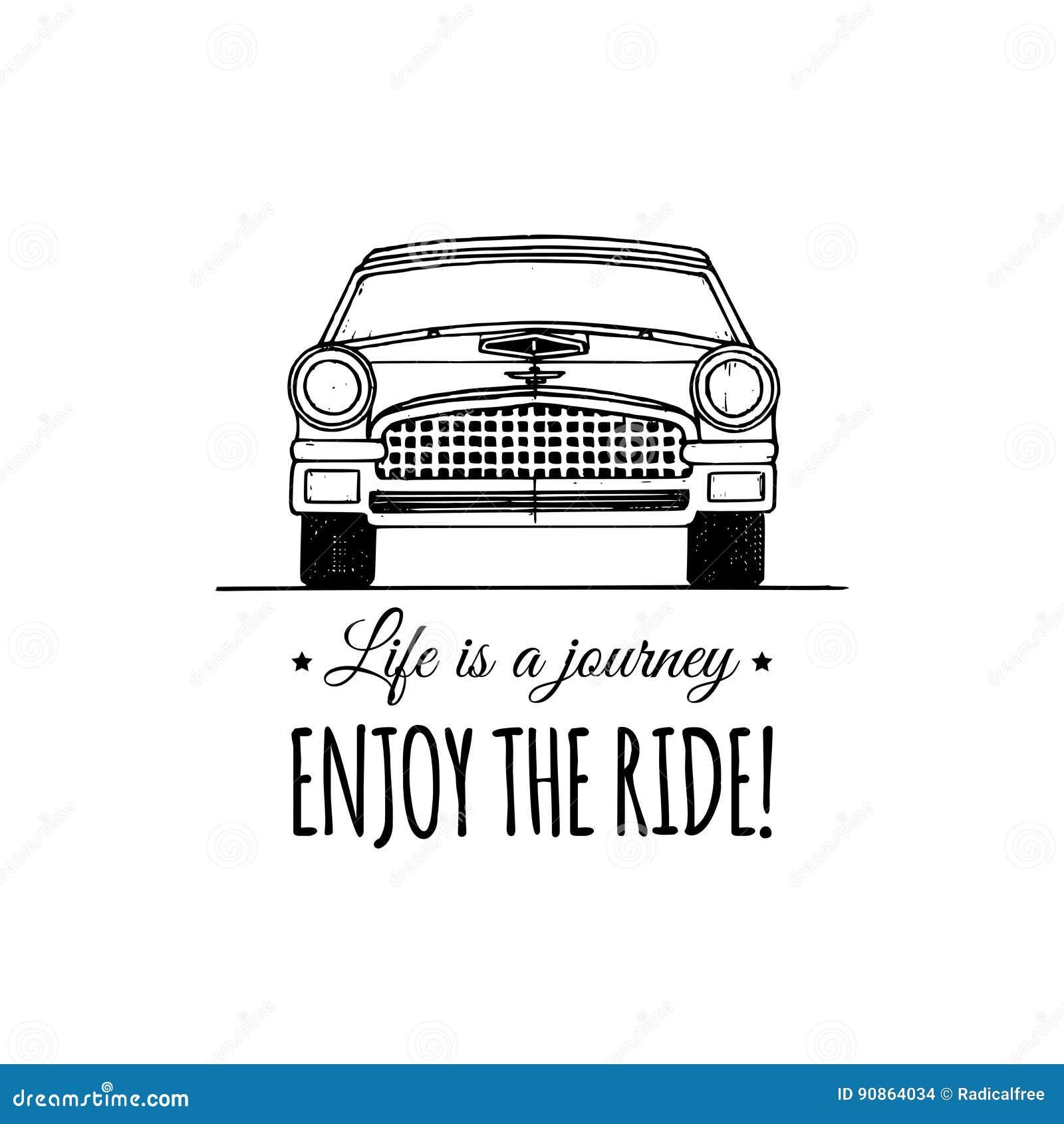 La vie est un voyage, apprécient la citation de motivation de tour Rétro logo d automobile de vintage Affiche inspirée de vecteur