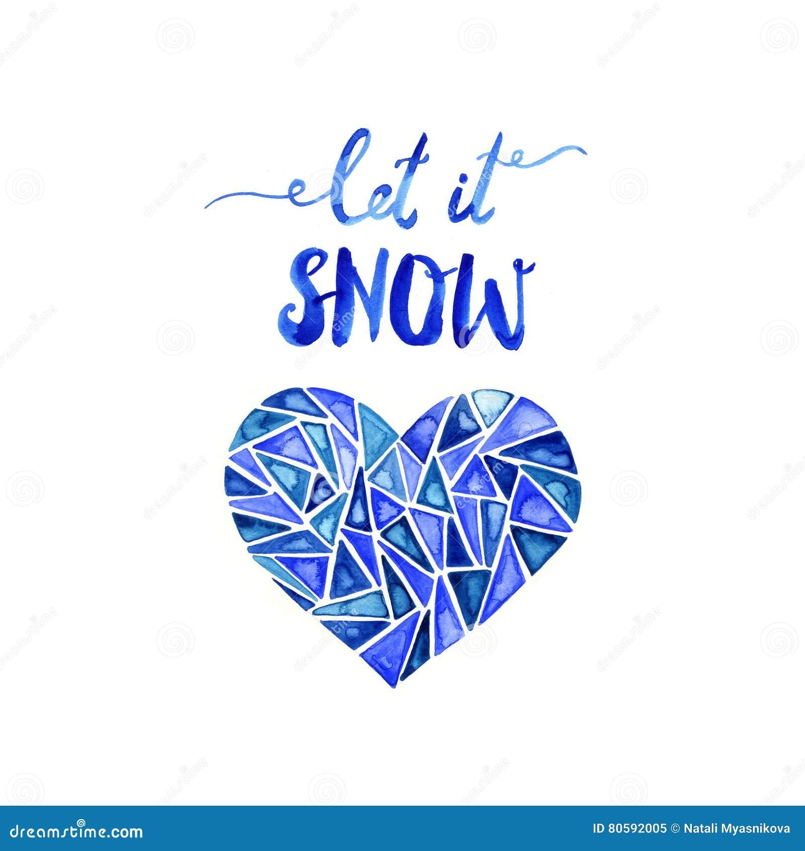 Laissez lui neiger Lettrage bleu tiré par la main de brosse Illustration d aquarelle