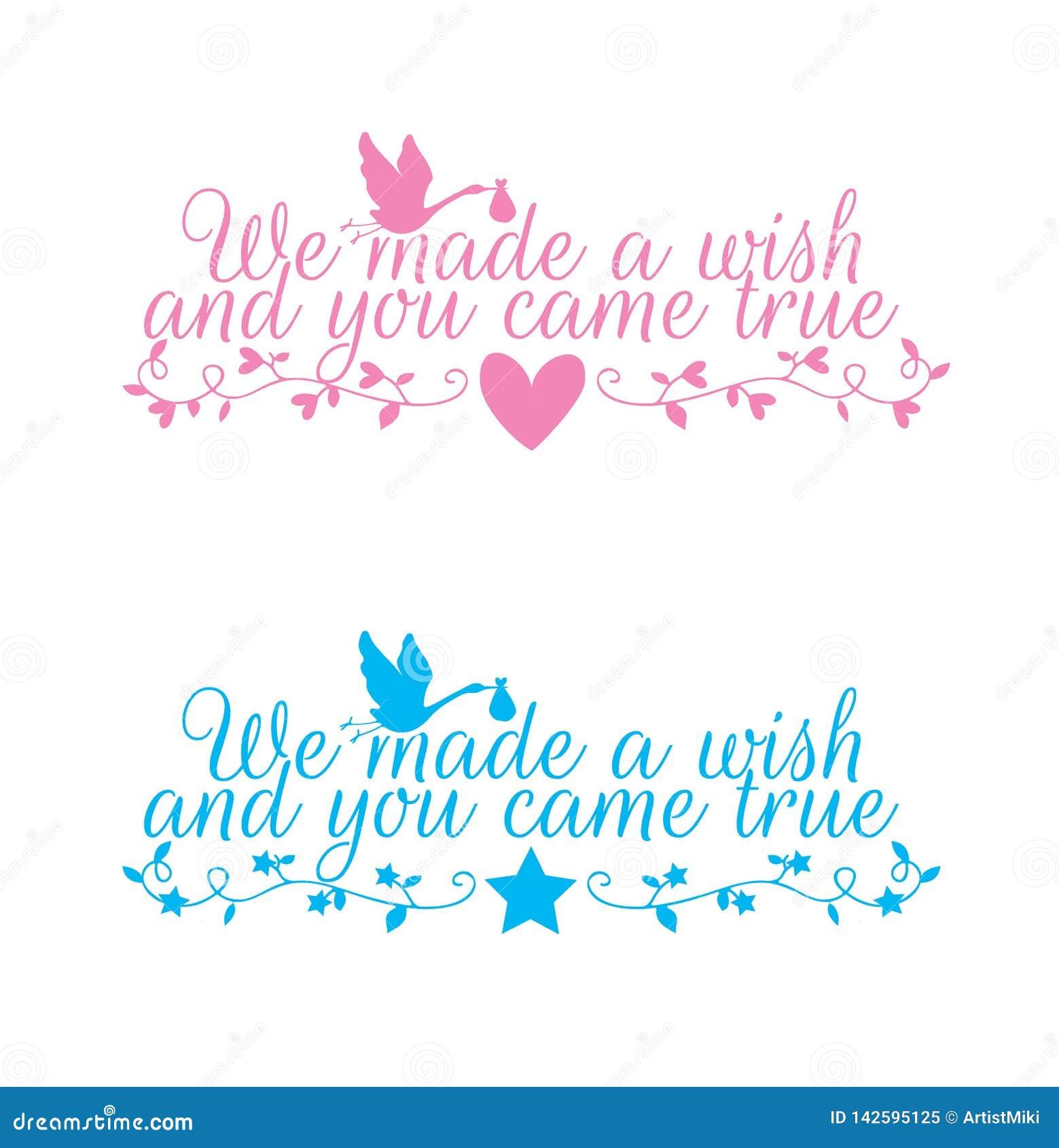 Las etiquetas vector de la pared de los niños, hicimos un deseo y usted vino verdad, redactando diseño