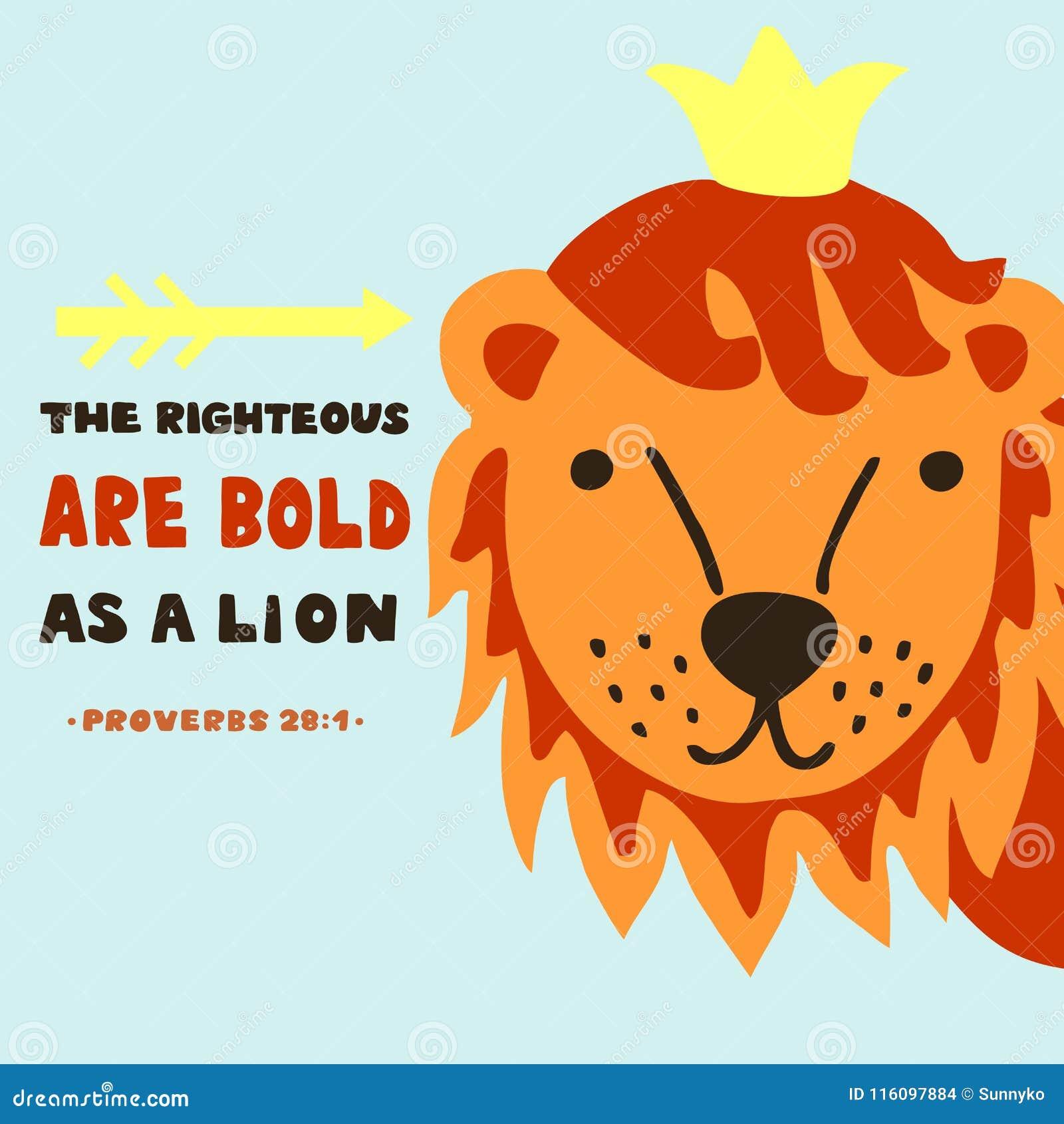 Las letras de la mano con verso de la biblia el honrado son intrépidas como león proverbios