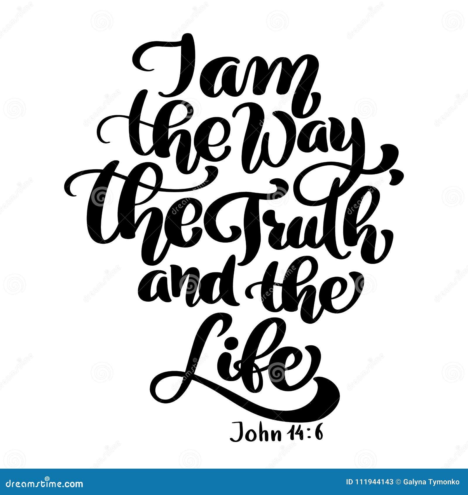 Las letras de la mano soy la manera, la verdad y la vida, Juan 14 6 Fondo bíblico Nuevo testamento Verso cristiano, vector